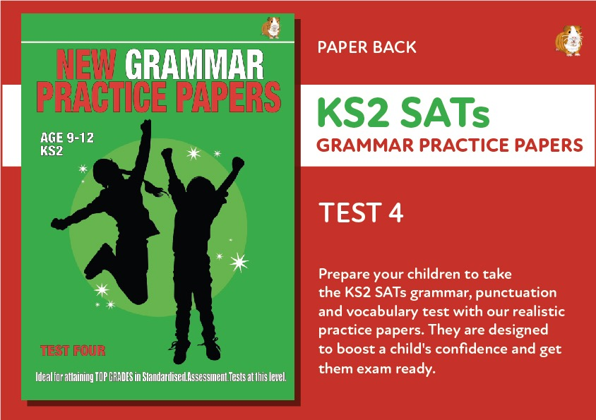 KS2 SATS Grammar, Punctuation and Vocabulary Practice Papers: Test Four (Print Edition)
