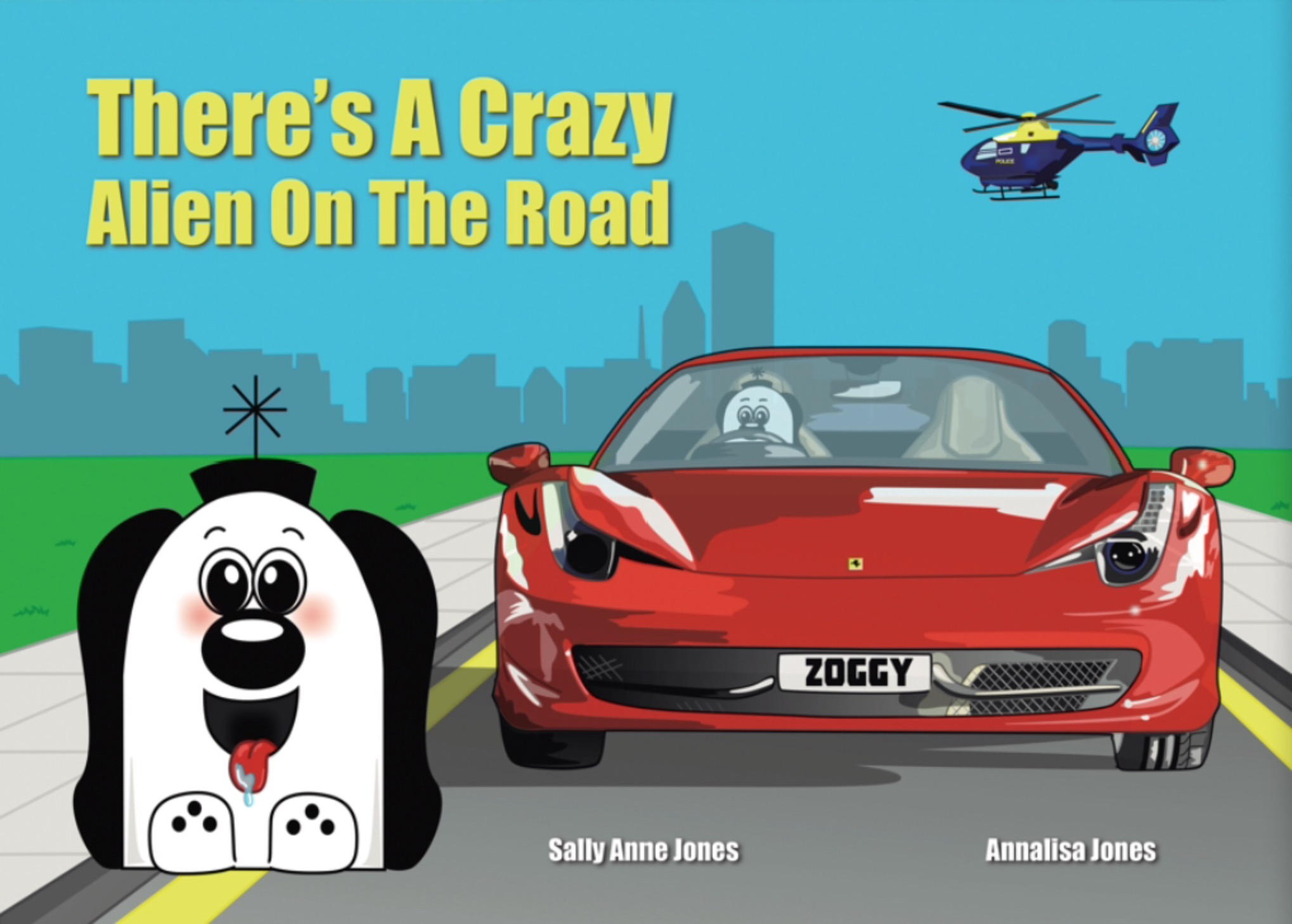 There's A Crazy Alien On The Road (Print Edition)