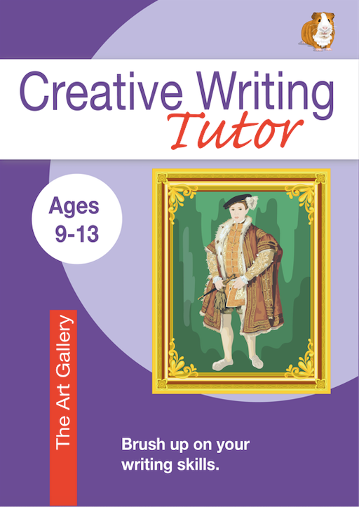 The Art Gallery: Brush Up On Your Writing Skills (Creative Writing Tutor) (9-13) Print Version