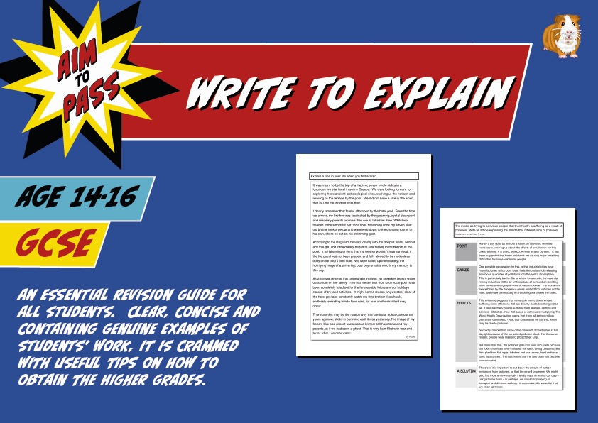 Write To Explain (Improve Your Grades At GCSE) (14-16 years)