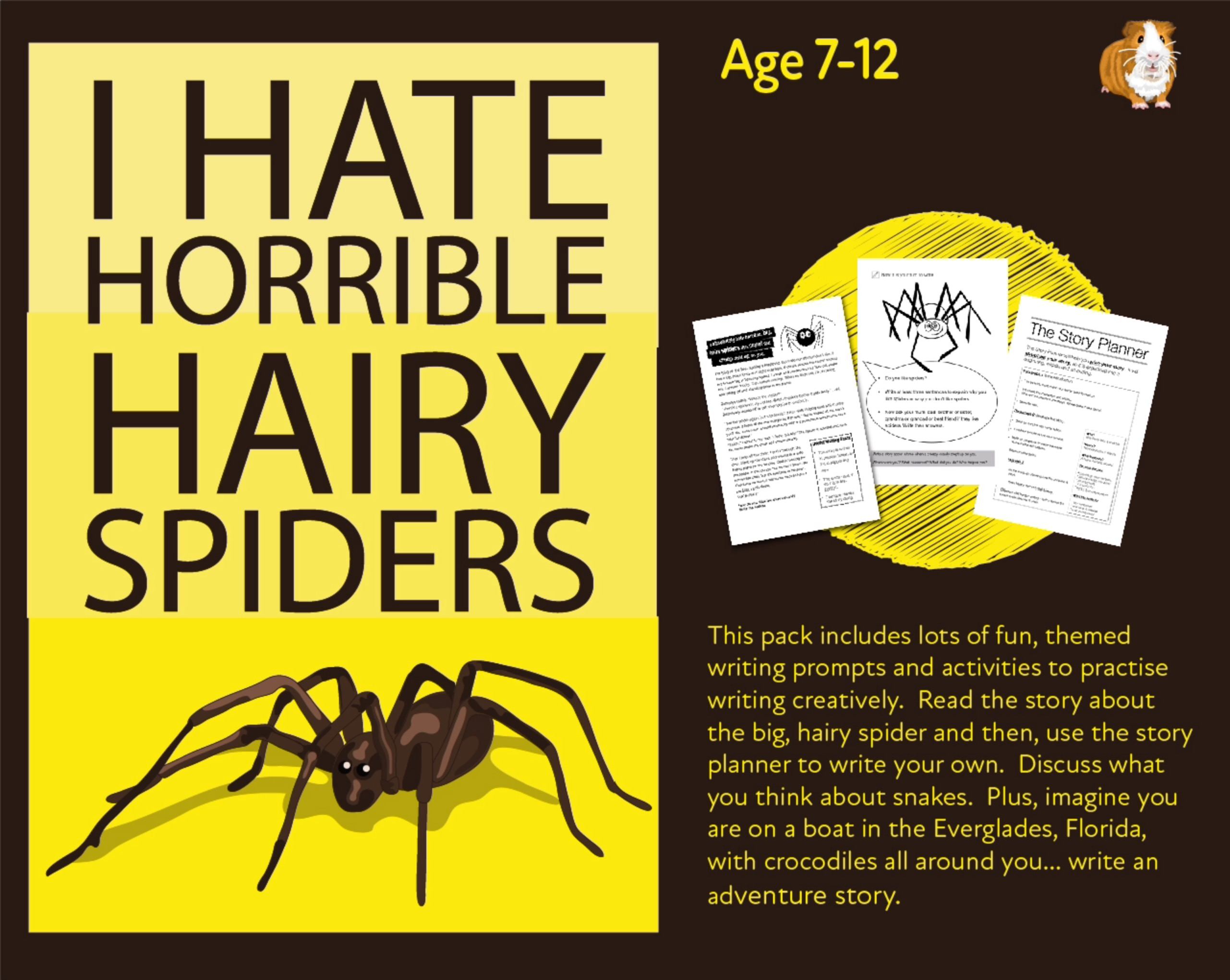 'I Hate Horrible, Hairy Spiders'. Write The Story (7-11 years)