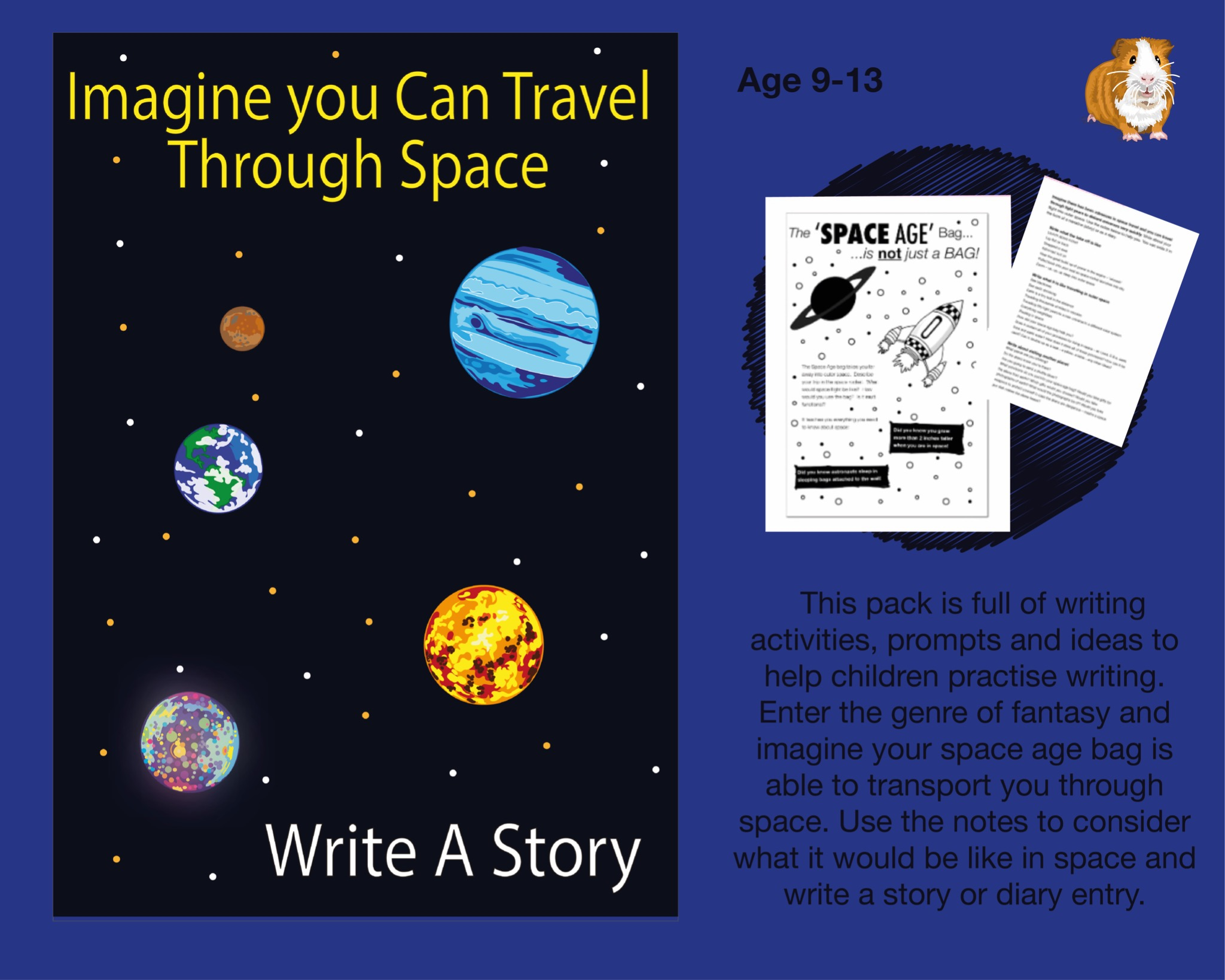 Imagine You Can Travel Through Space: Write A Story (SATS And 11+ Essential Writing Practice) (9-13)