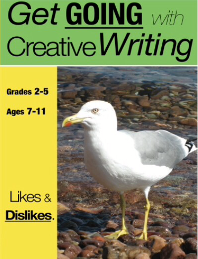 Likes And Dislikes: Get Going With Creative Writing (US English Edition) Grades 2-5