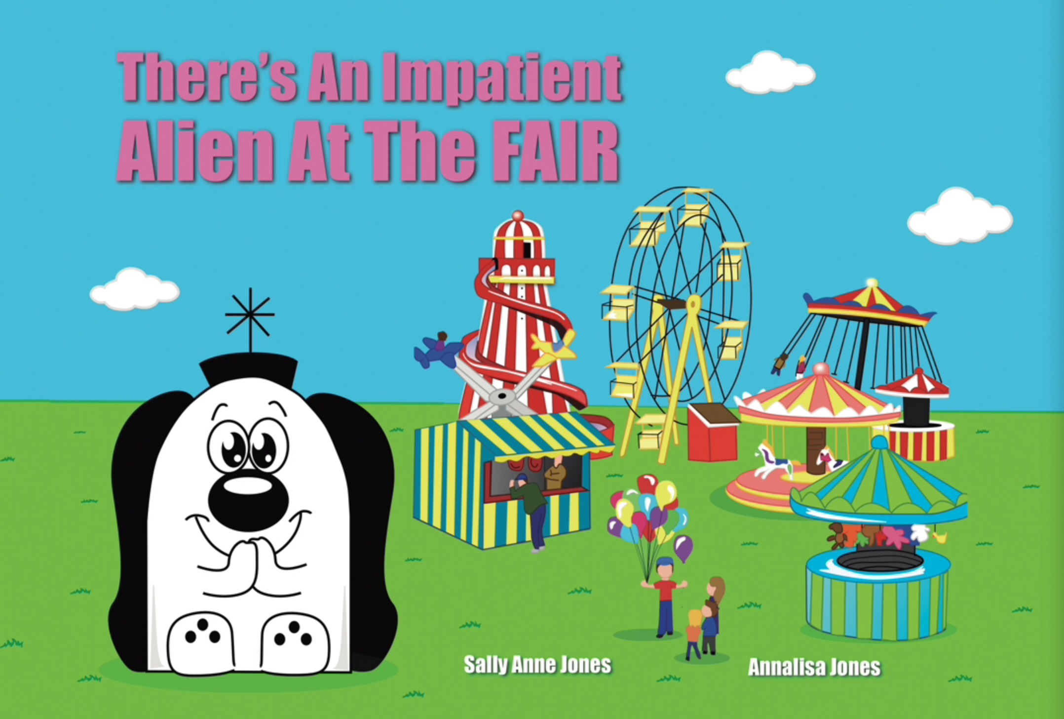 There's An Impatient Alien At The Funfair E-book
