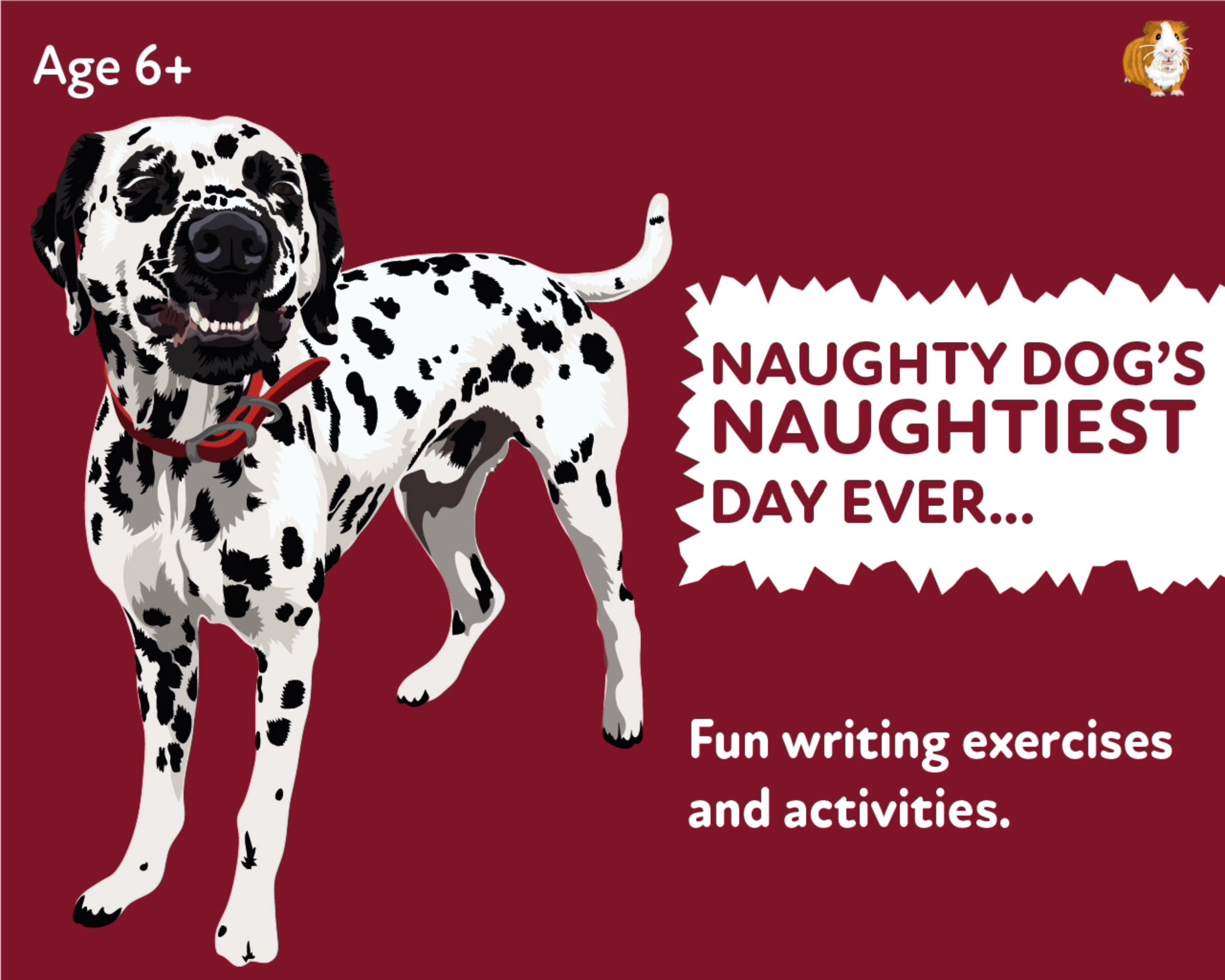 'The Naughty Dogs Naughtiest Day' A Fun Writing And Drawing Activity (6 years +)