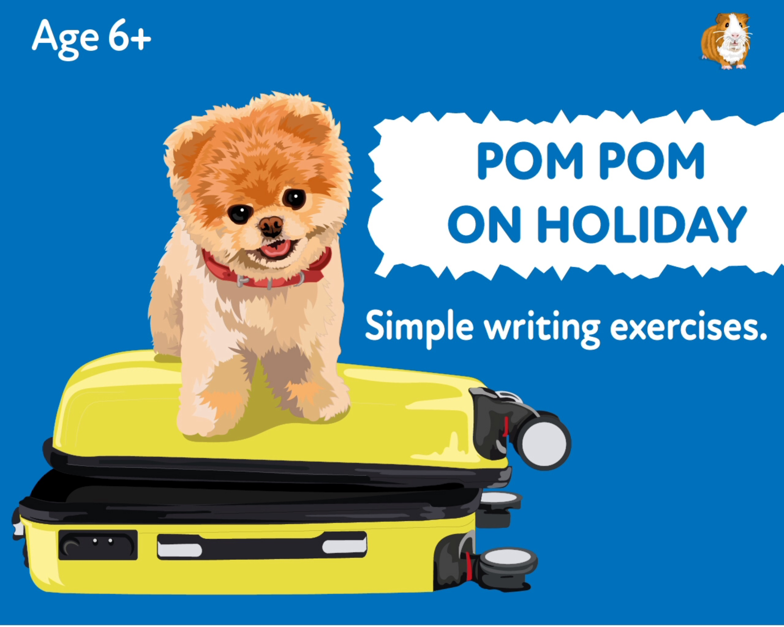 'Pom Pom Goes On Holiday' A Fun Writing And Drawing Activity (6 years +)