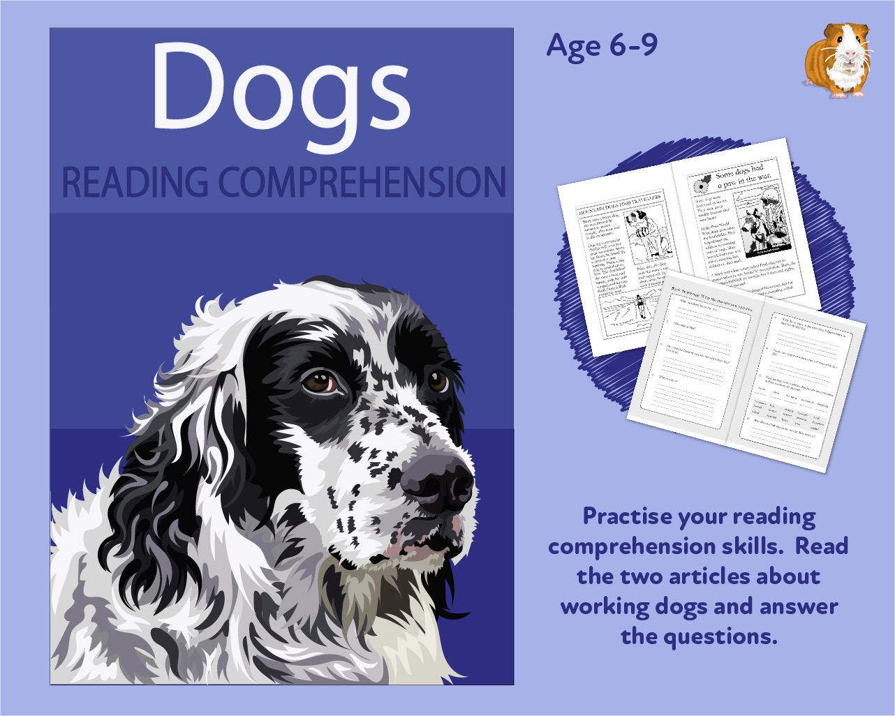 Let's Practise Our Reading Comprehension: Dogs (6-9 years)