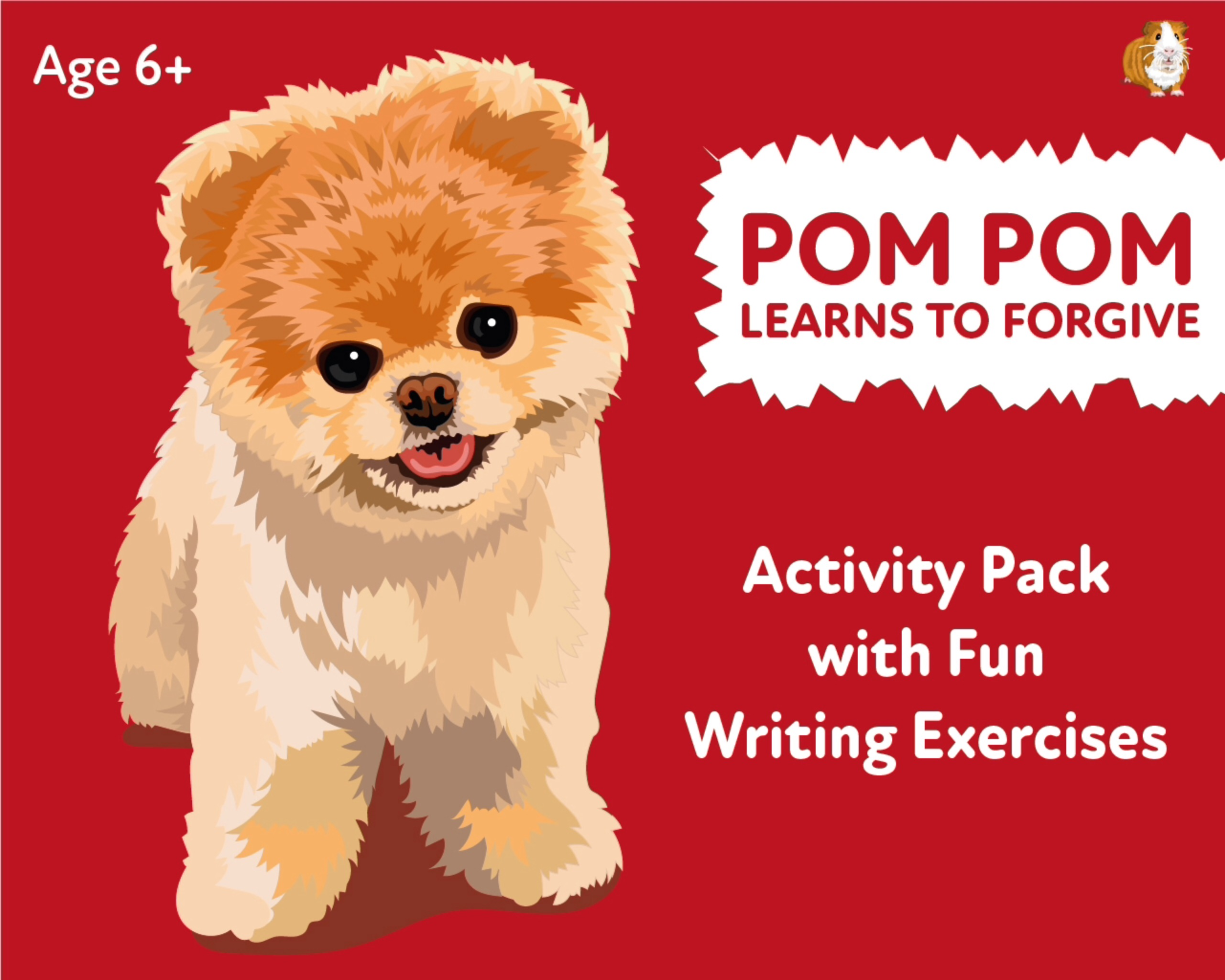 'Pom Pom Learns To Forgive' A Fun Writing And Drawing Activity (6 years +)