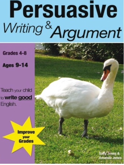 Learning Persuasive Writing & Argument (US English Edition) Grades 4-8