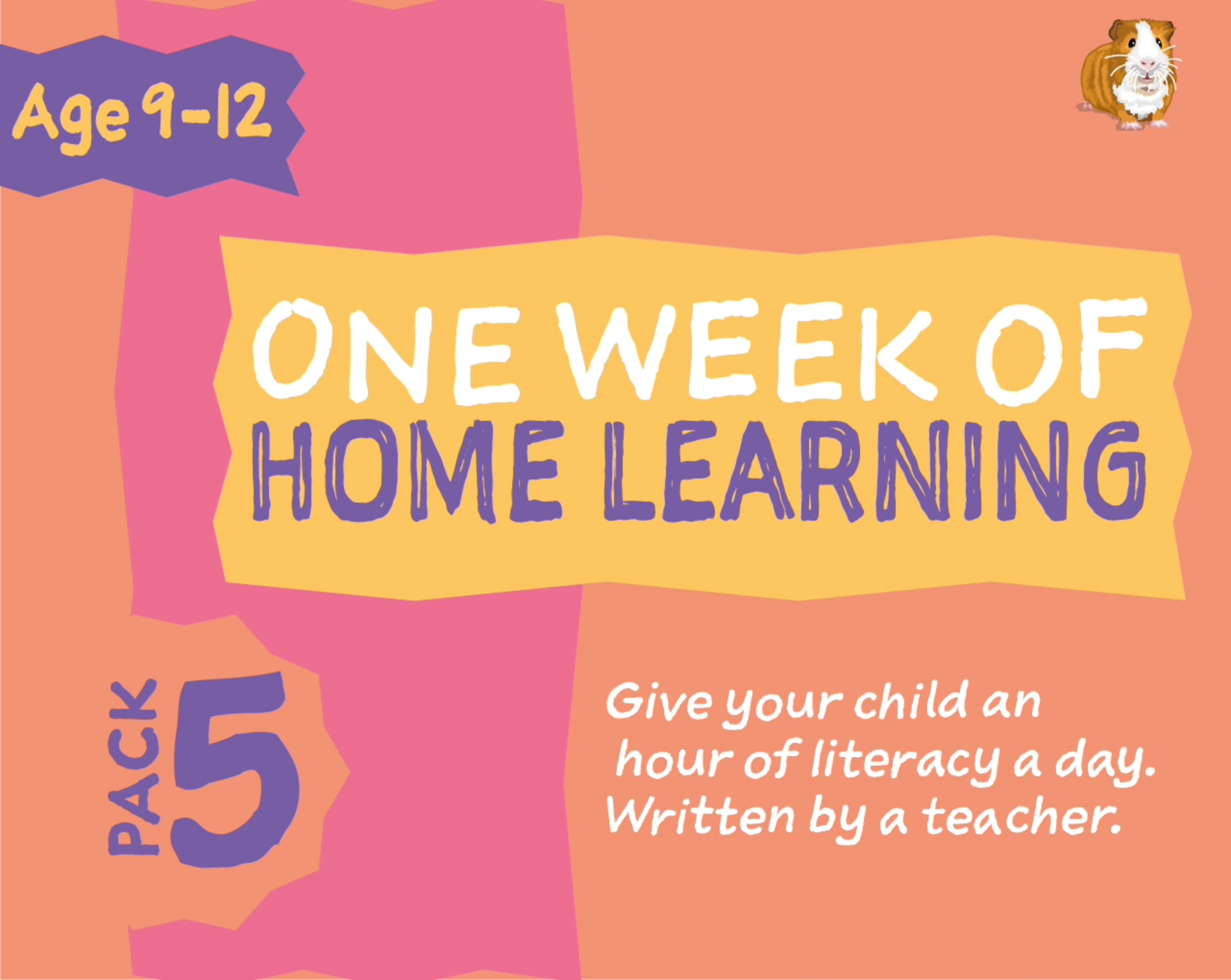 1 WEEK Literacy Distance Learning: Pack FIVE (age 9-12 years) Grades 4-6