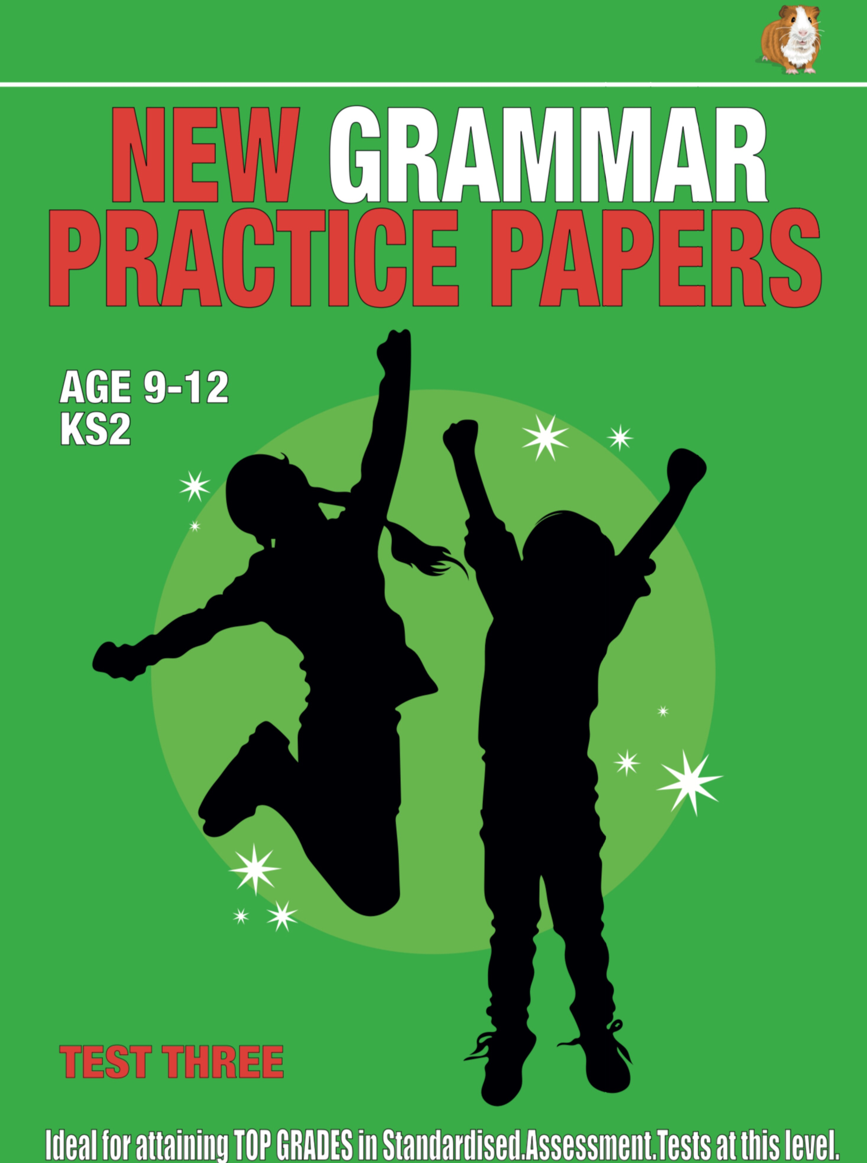 SATS Grammar Practice Papers: Test Three (Print Edition)