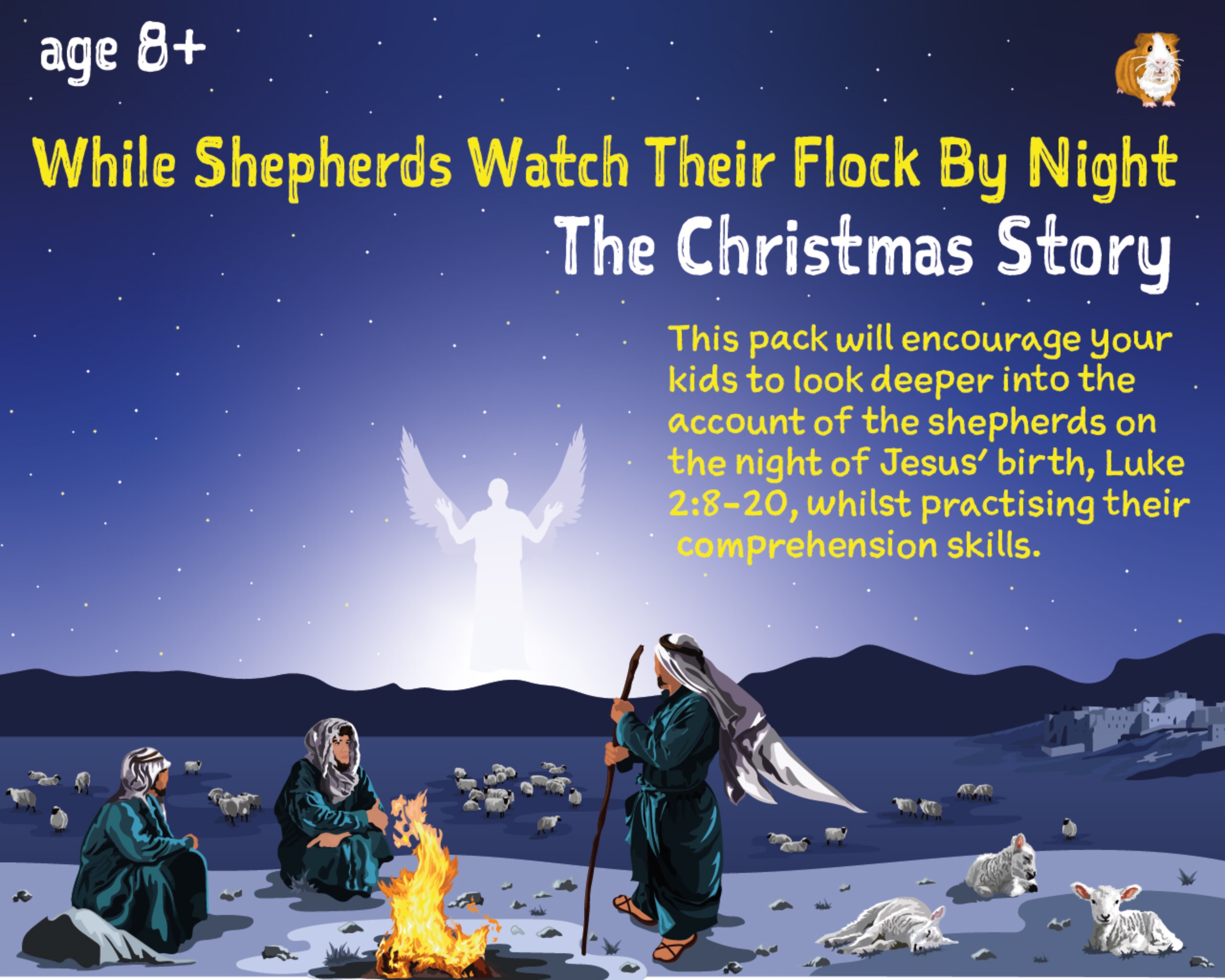 While Shepherds Watch Their Flock By Night: The Christmas Story (8-12 years)