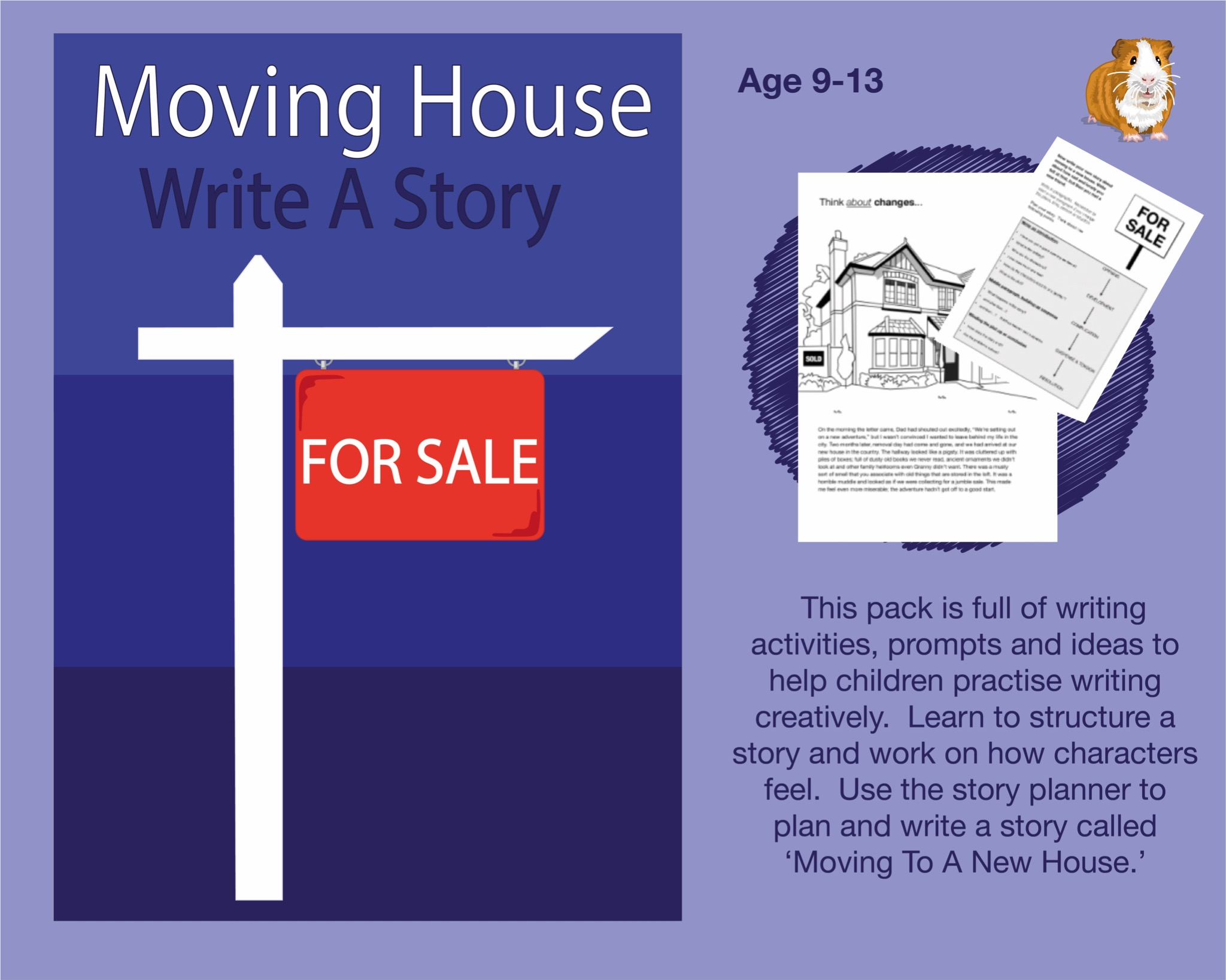 Moving House: Write A Story (SATS And 11+ Essential Writing Practice) (9-13 years)