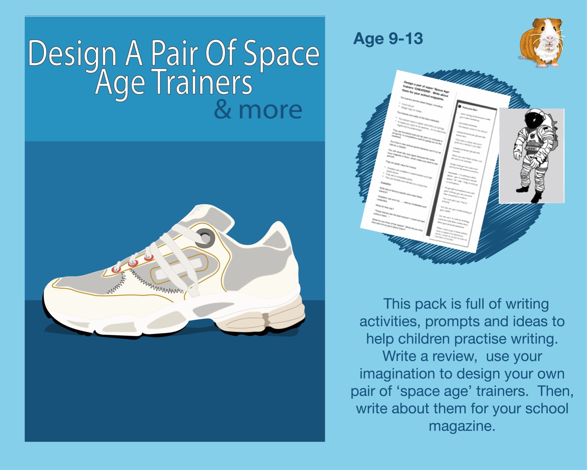 Design A Pair Of Space Age Trainers (SATS And 11+ Essential Writing Practice) (9-13 years)