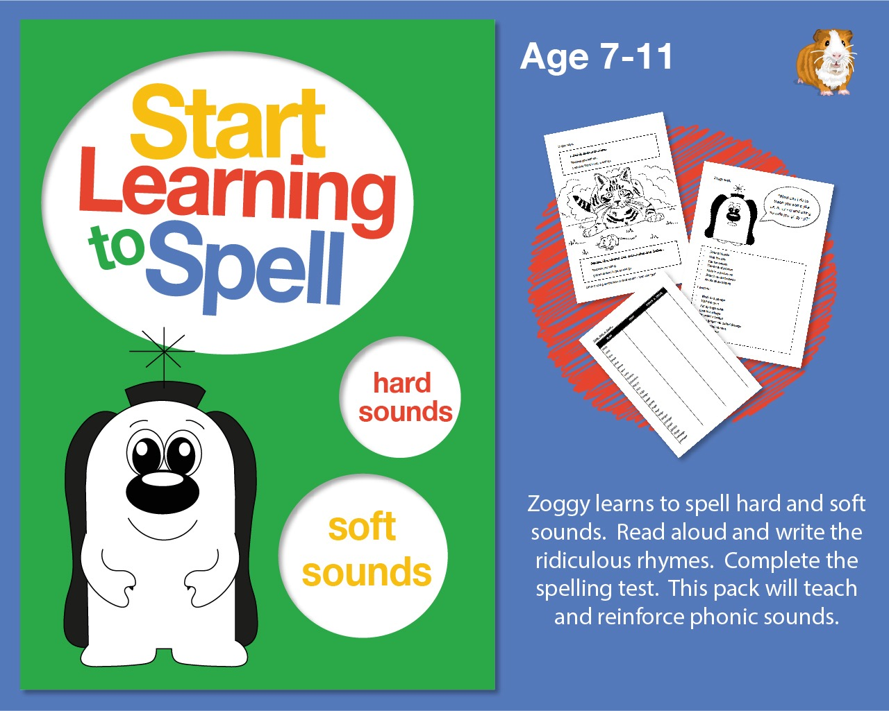 Zoggy Learns To Spell Hard And Soft Sounds: Learn To Spell With Phonics (7-11)