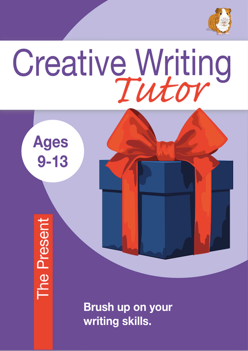 The Present: Brush Up On Your Writing Skills (Creative Writing Tutor) (9-13) Print Version