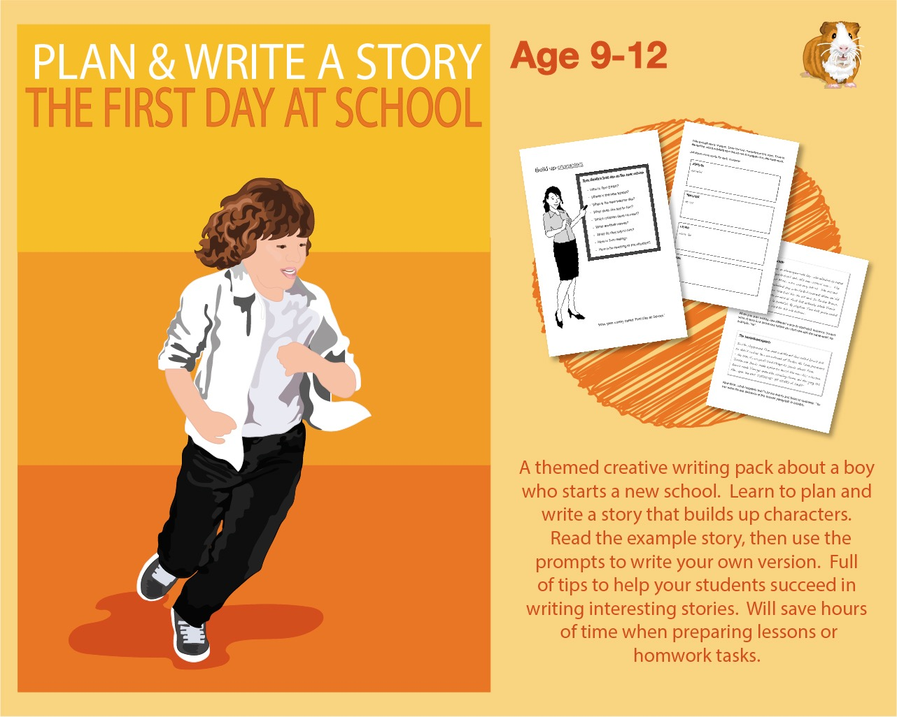 Plan And Write A Story Called 'The First Day At School' (9-13 years)