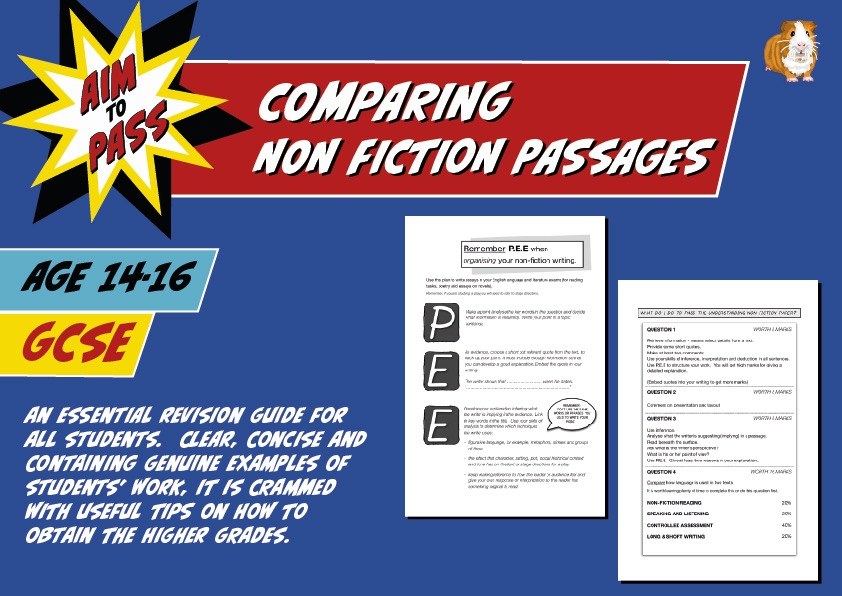 Comparing Non Fiction Passages (Improve Your Grades At GCSE) (14-16 years)