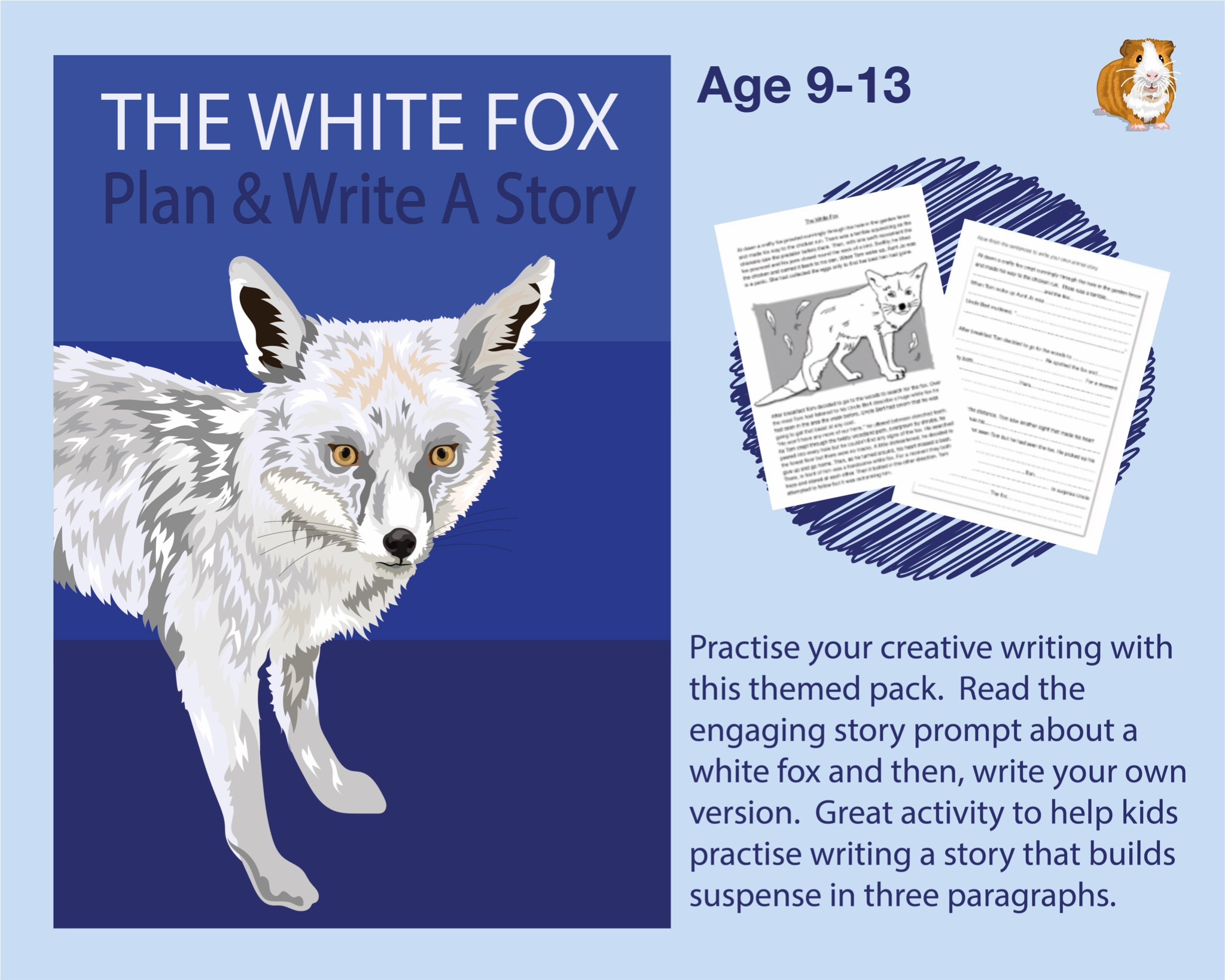 Plan And Write A Story Called 'The White Fox' (9-12 years)