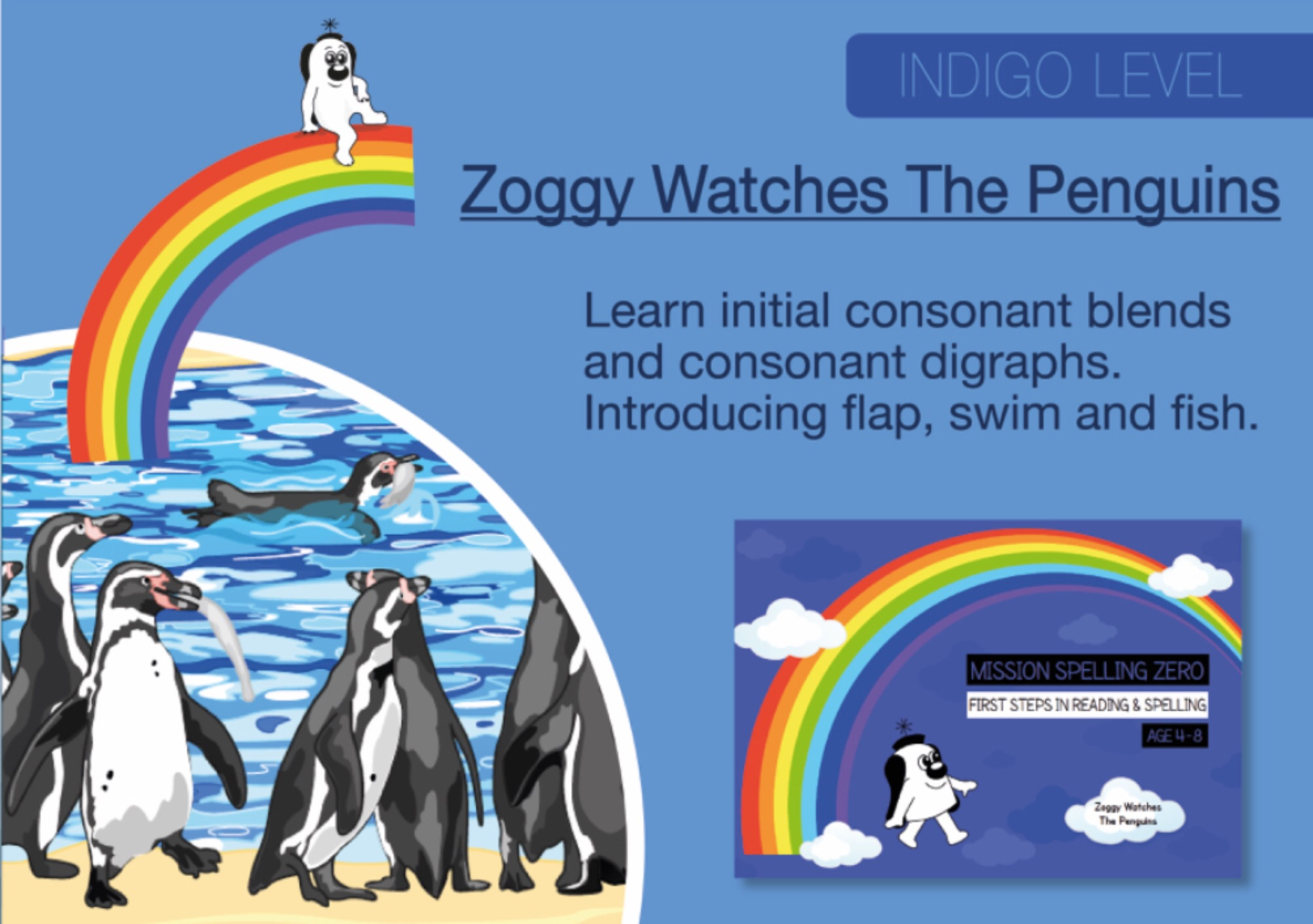 Initial Consonant Blends & Consonant Digraphs: Zoggy Watches The Penguins (Print Edition)