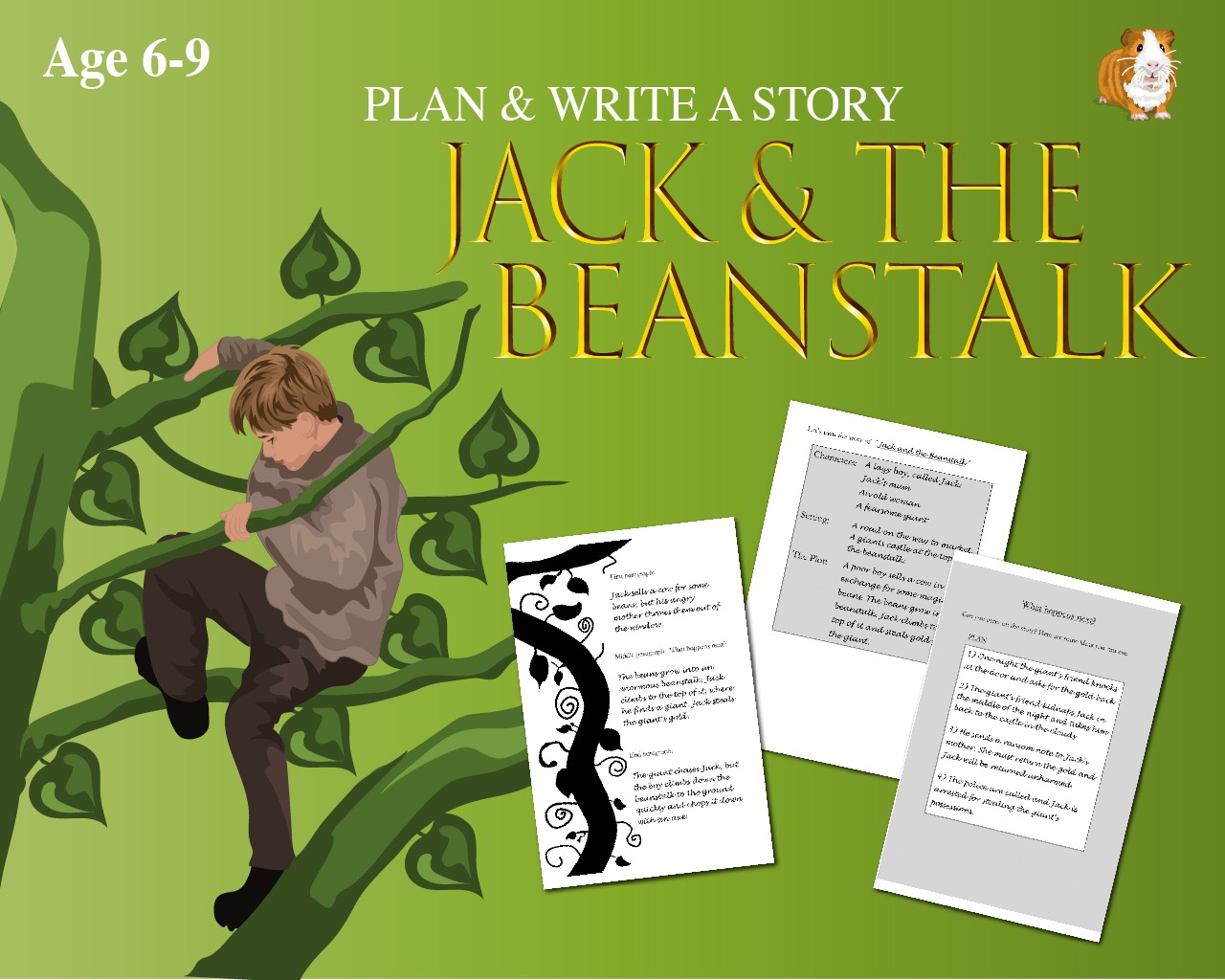 Plan And Write The Story Of 'Jack And The Beanstalk'  (6-9 years)