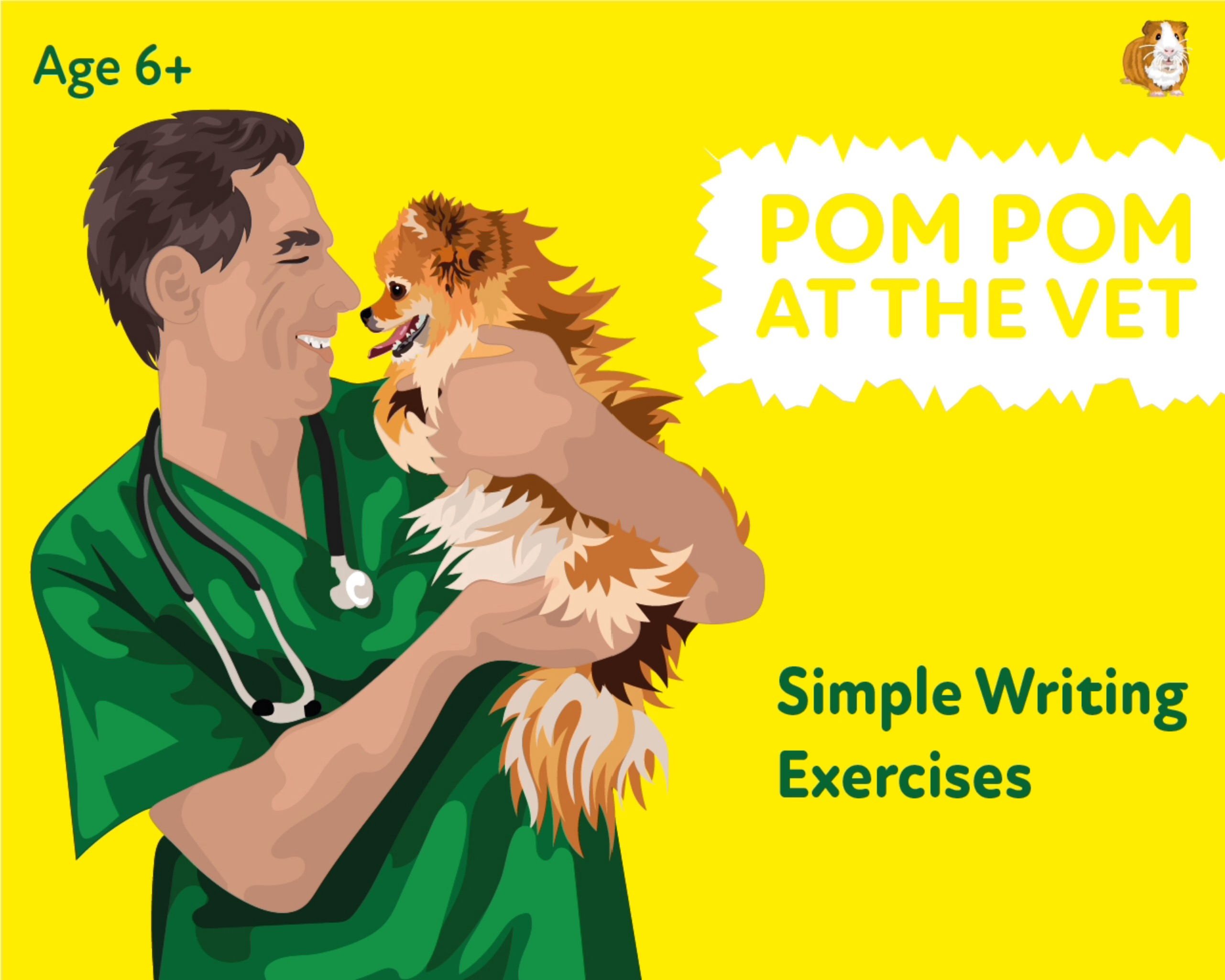 'Pom Pom At The Vet' A Fun Writing And Drawing Activity (6 years +)