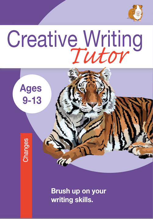 Changes: Brush Up On Your Writing Skills (Creative Writing Tutor) (9-13) Print Version