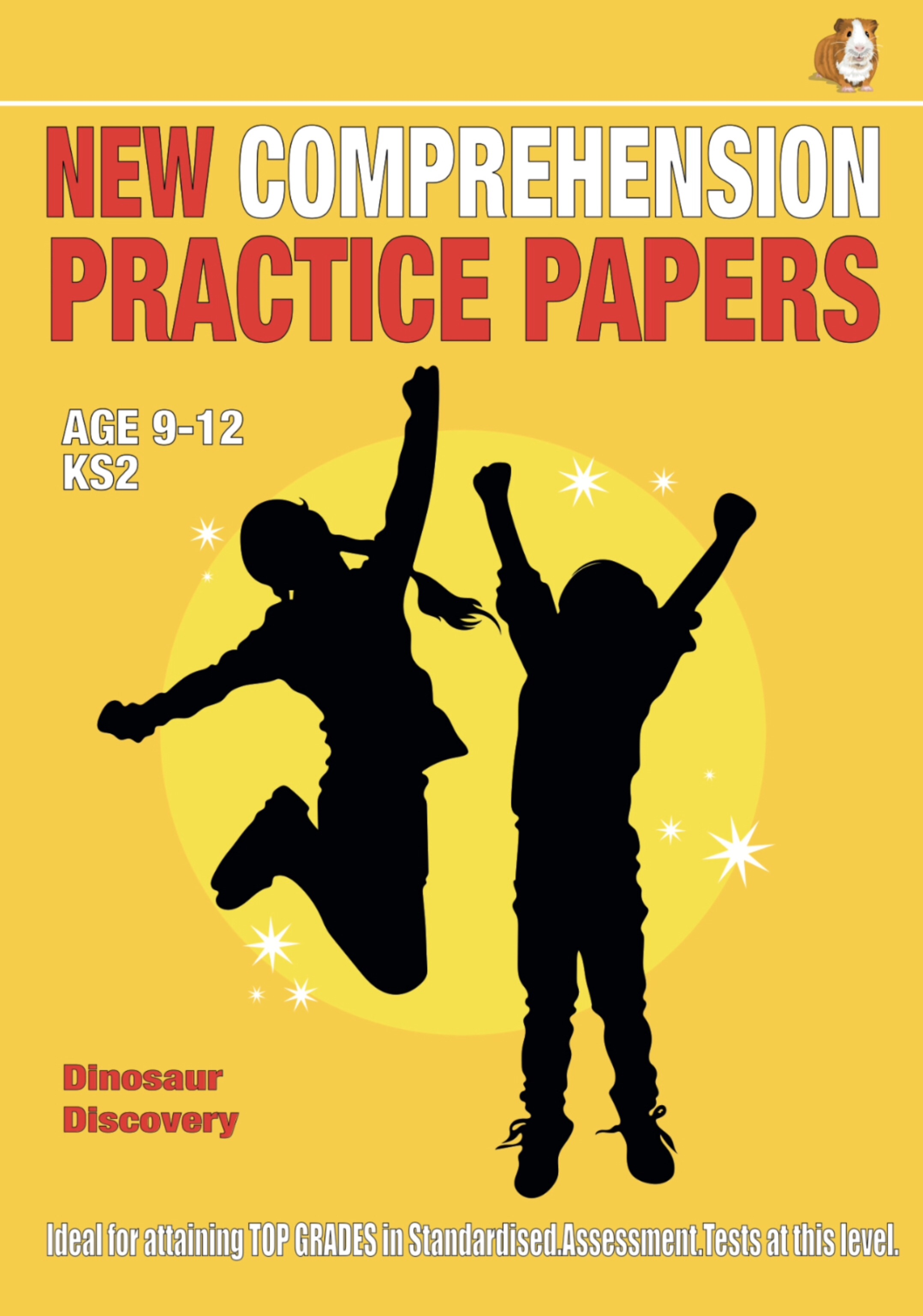 SATS Comprehension Practice Papers: Dinosaur Discovery (Print Edition)