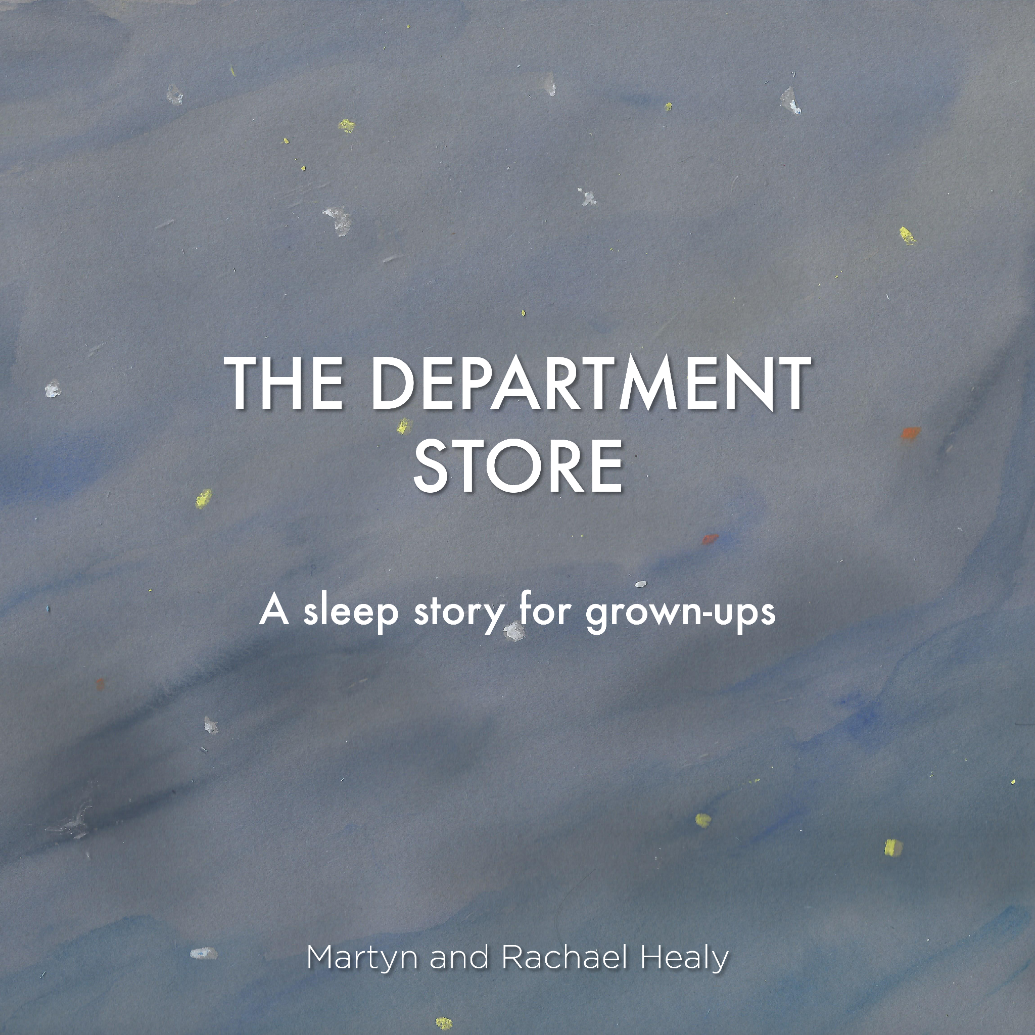The Department store: A Sleep Story for Grown-ups