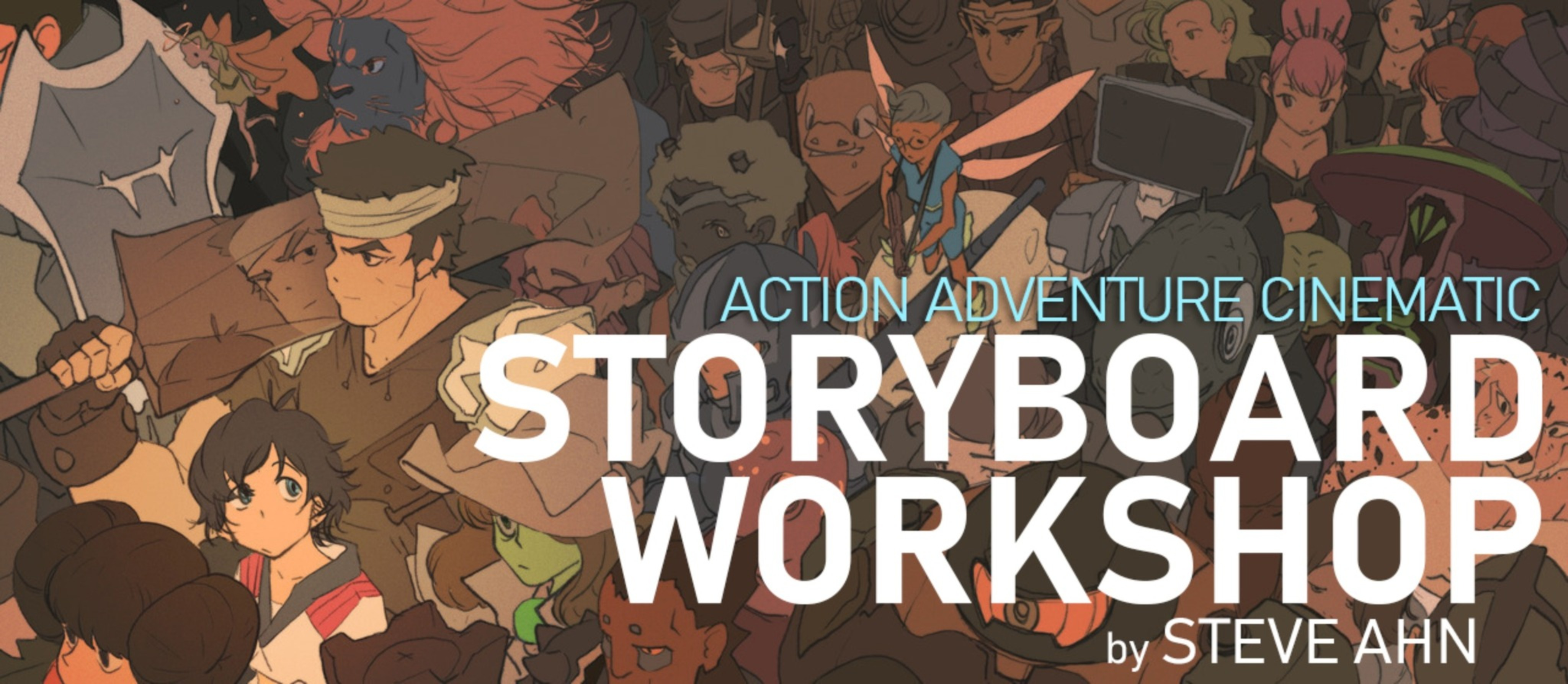 Action Adventure Cinematic Storyboard Workshop / SUMMER 2020