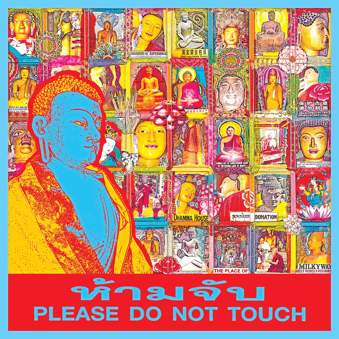 'PLEASE DO NOT TOUCH THE BUDDHA'