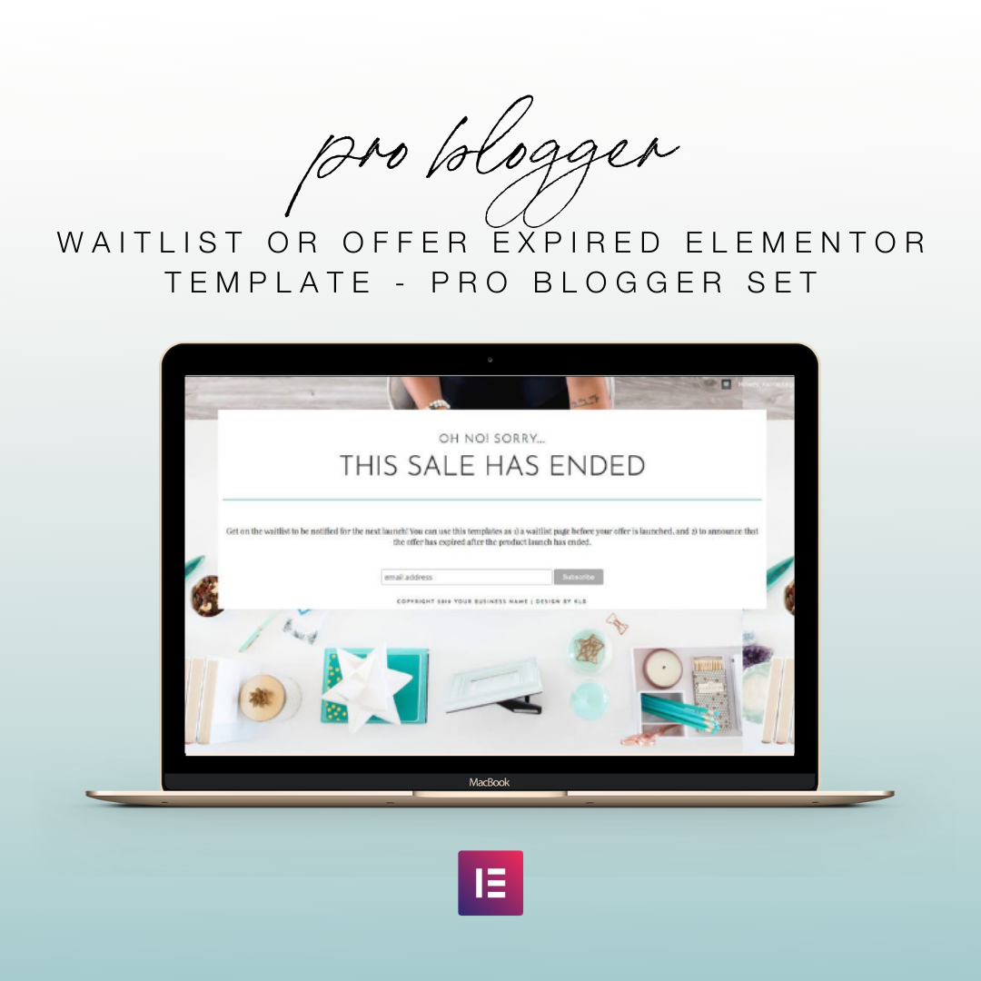 Waitlist or Offer Expired Elementor Template - Pro Blogger Set | Landing Page for Elementor