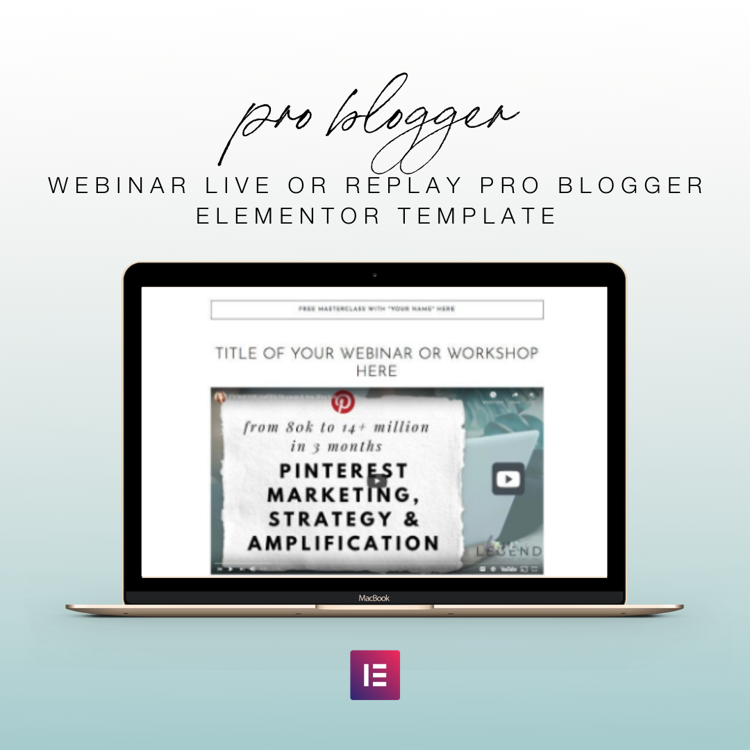 Webinar Live or Replay Pro Blogger Elementor Template | Landing Page for Elementor | Email Sign Up