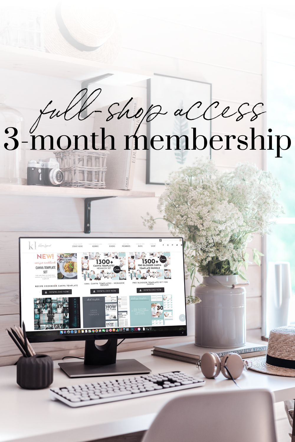 3-month Full Shop Membership Access