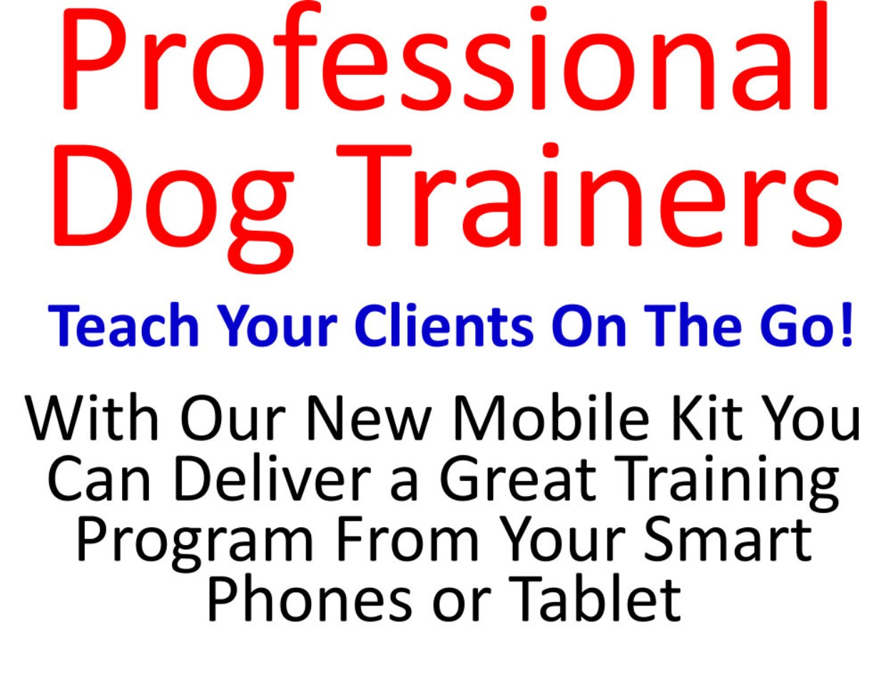 The Professional Dog Trainer Mobile Canine Communication Pack