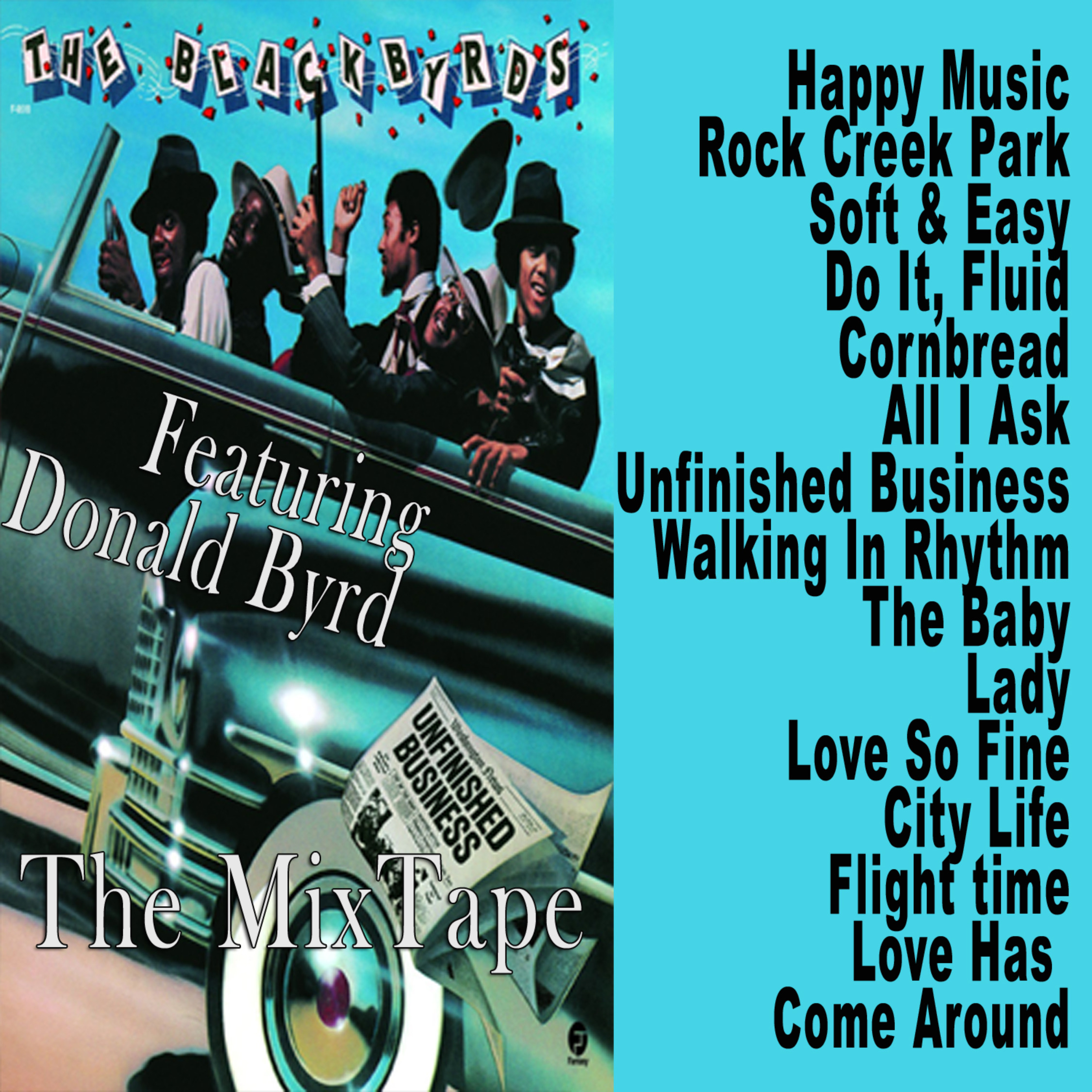 The Black Byrds Mixtape Collection MP3