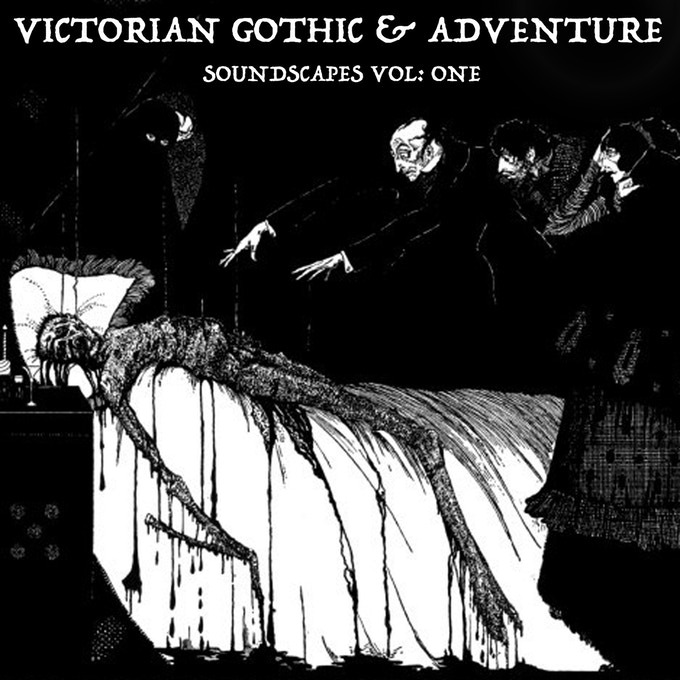 Victorian Gothic Soundscapes Vol One