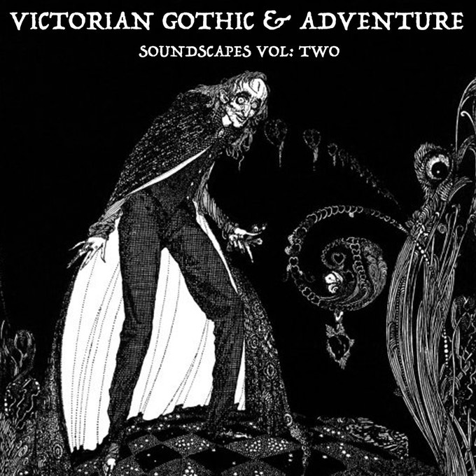 Victorian Gothic Soundscapes Vol Two