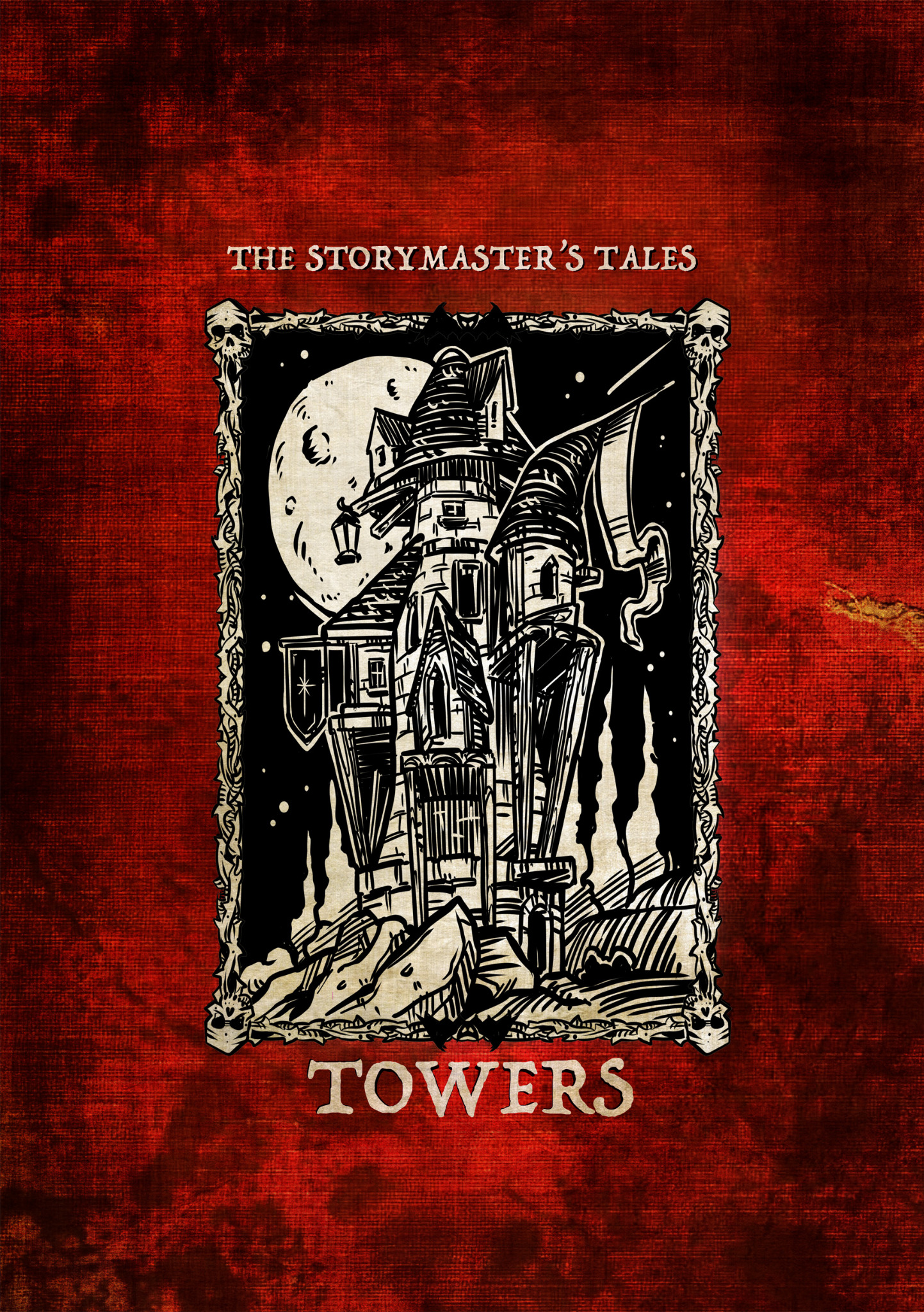 """The Storymaster's Tales """"Towers"""""""