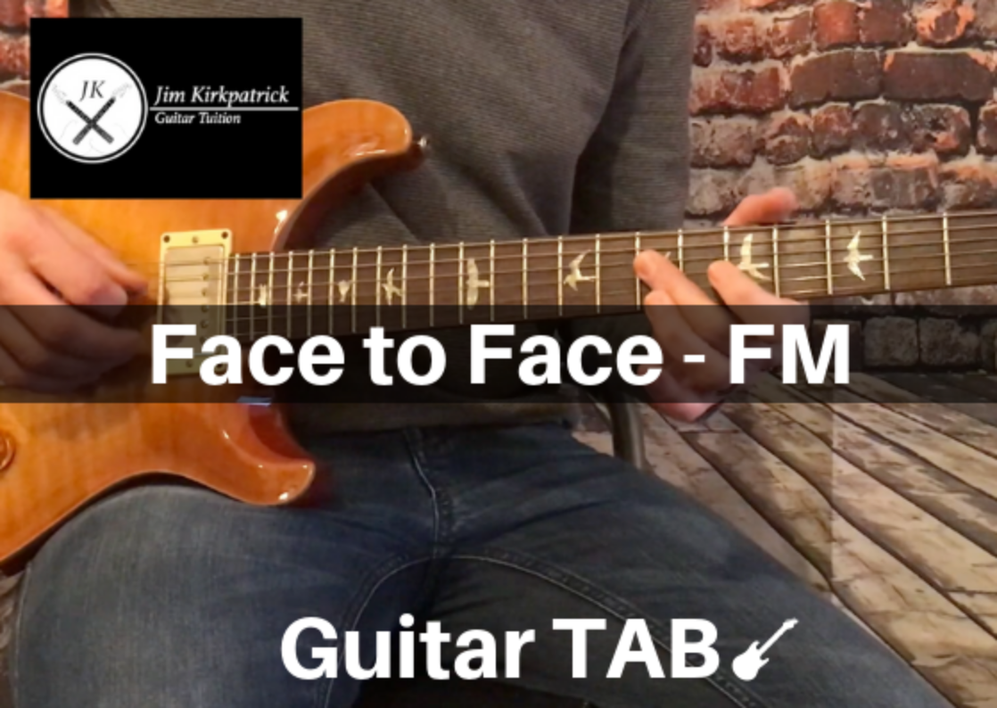 Face to Face - FM Guitar Tabs