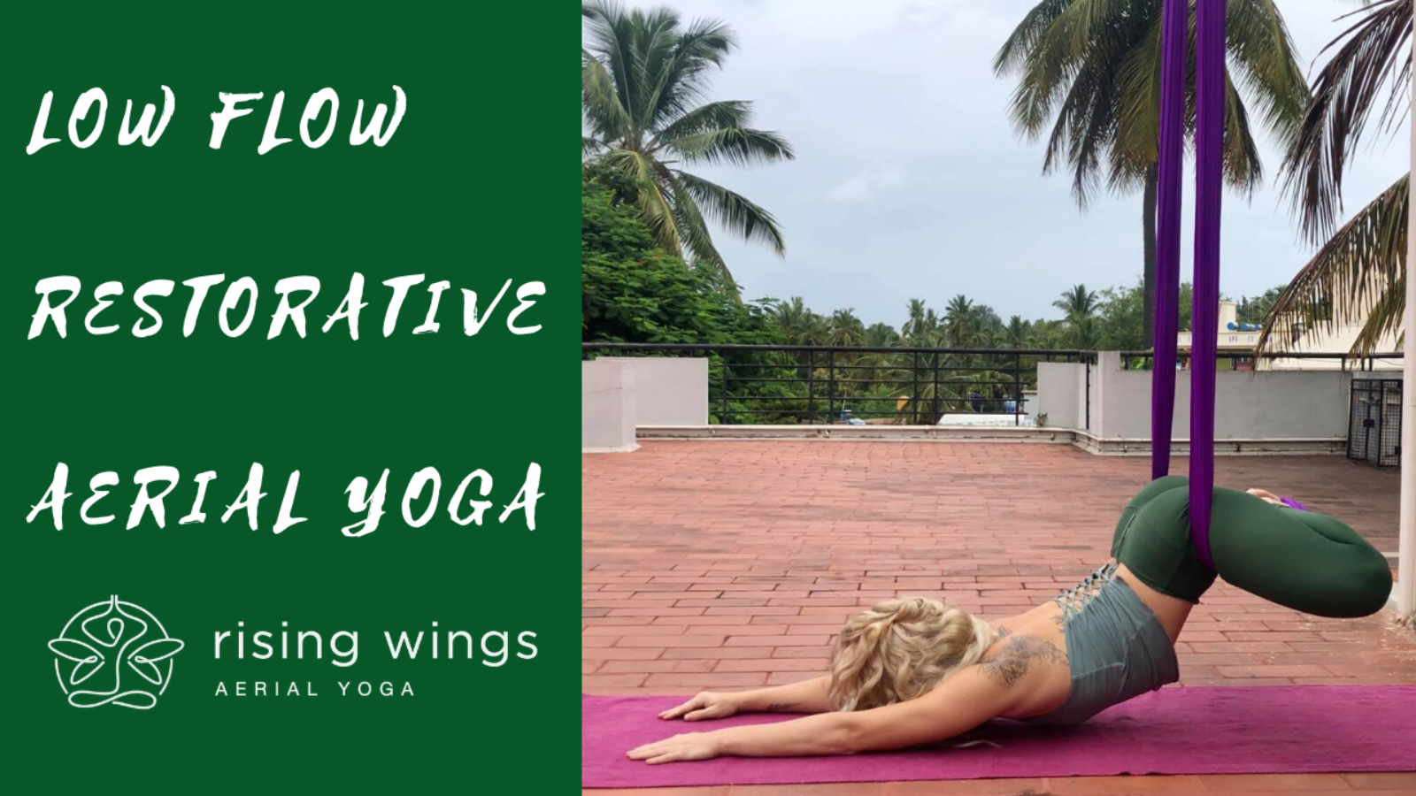 1-Hour Restorative Low Flow Aerial Yoga Yin w/ Lindsay Nova Rising Wings Aerial Yoga #aerialyoga
