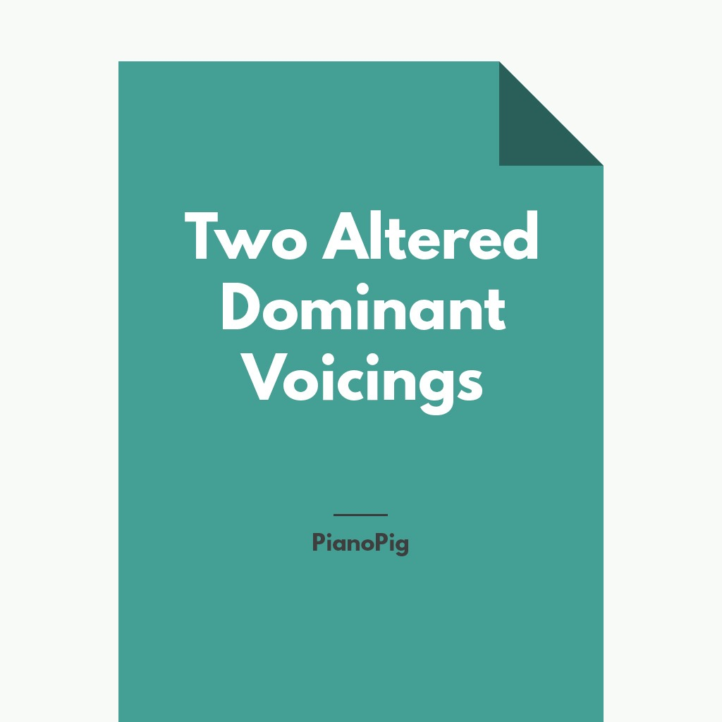 Two Altered Dominant Voicings