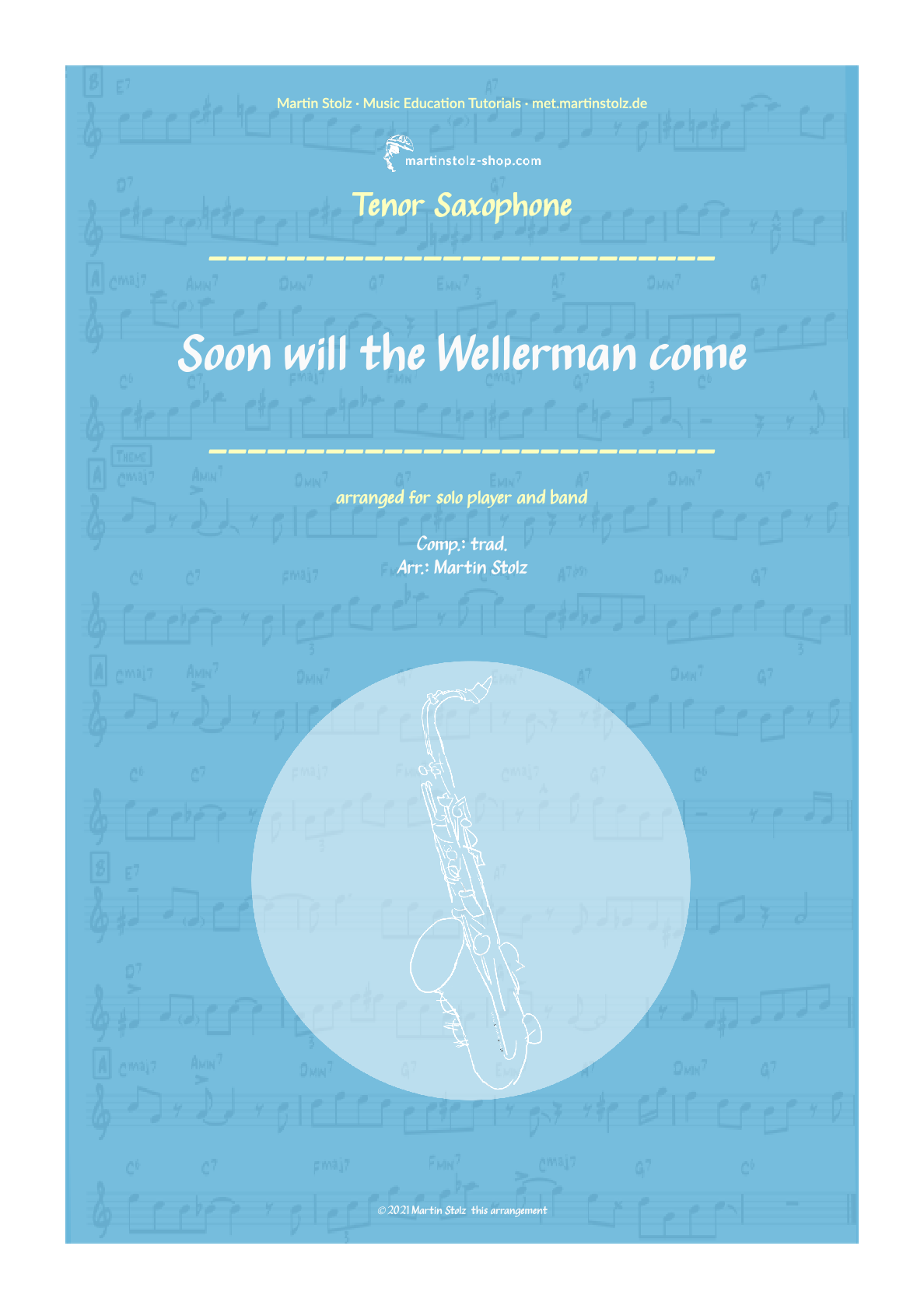 """""""Soon may the Wellerman come"""" for Tenor Saxophone"""