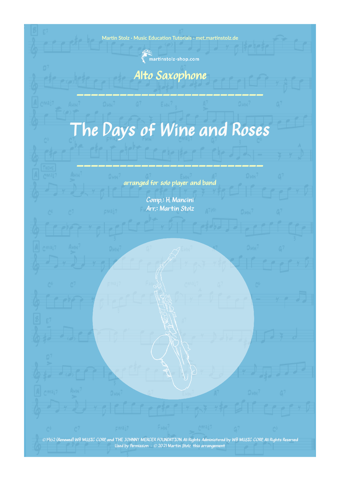 """""""The Days of Wine and Roses"""" for Alto Saxophone including Solo Transcription"""