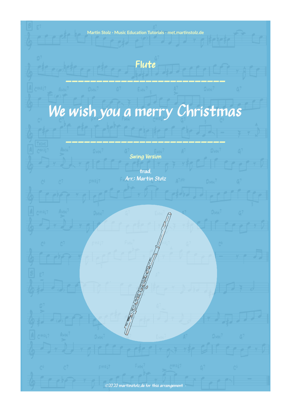"""We wish you a merry Christmas"" (Swing-Version) for Flute including Solo Transcription"