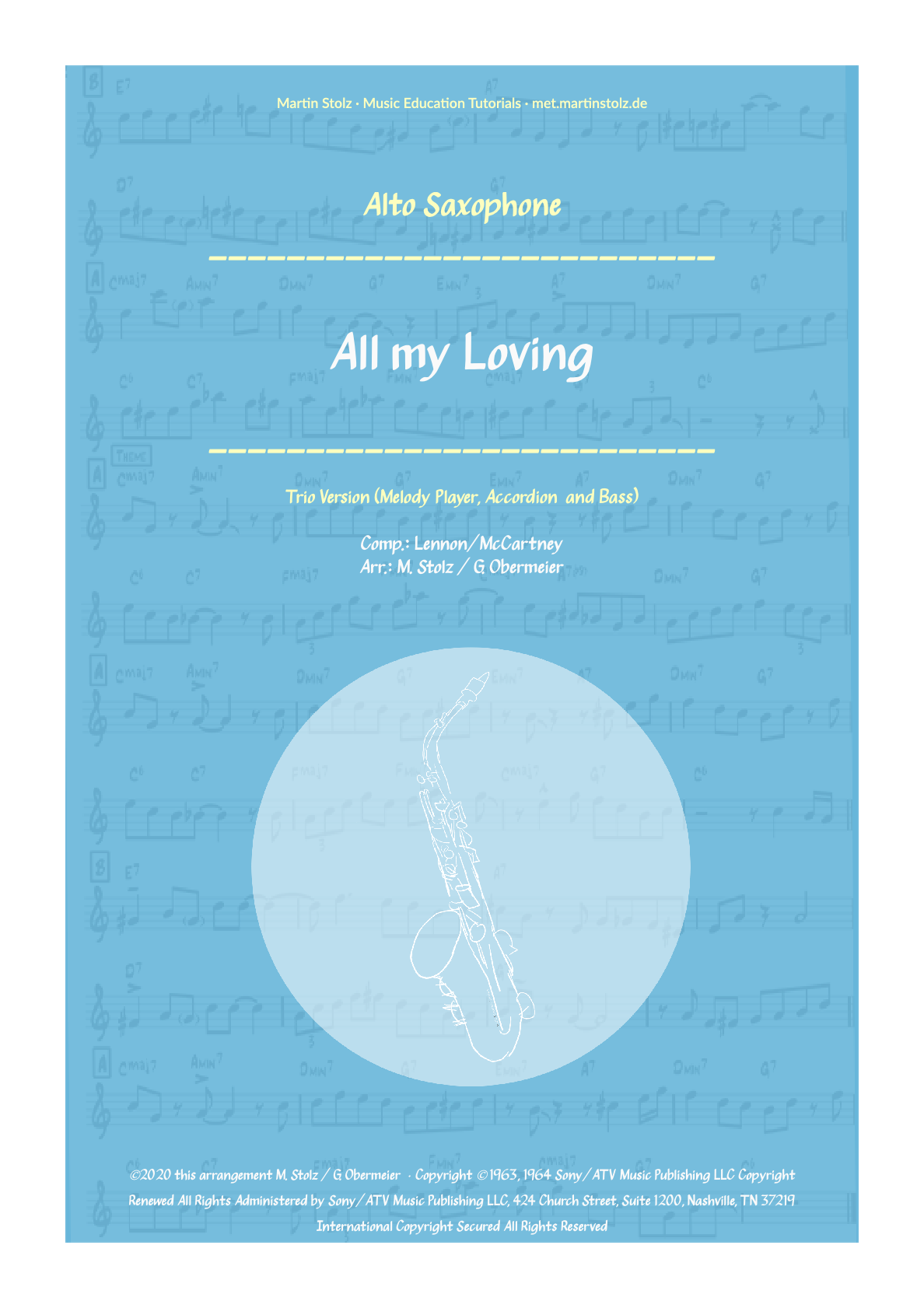 """All my Loving"" for Alto Saxophone · Swing Version for Alto Sax, Accordion and Bass"