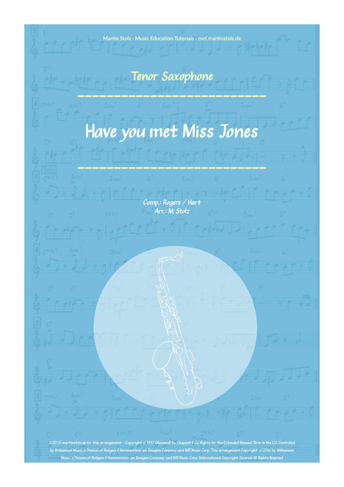 """Have you met Miss Jones"" for Tenor Saxophone including Solo Transcription"