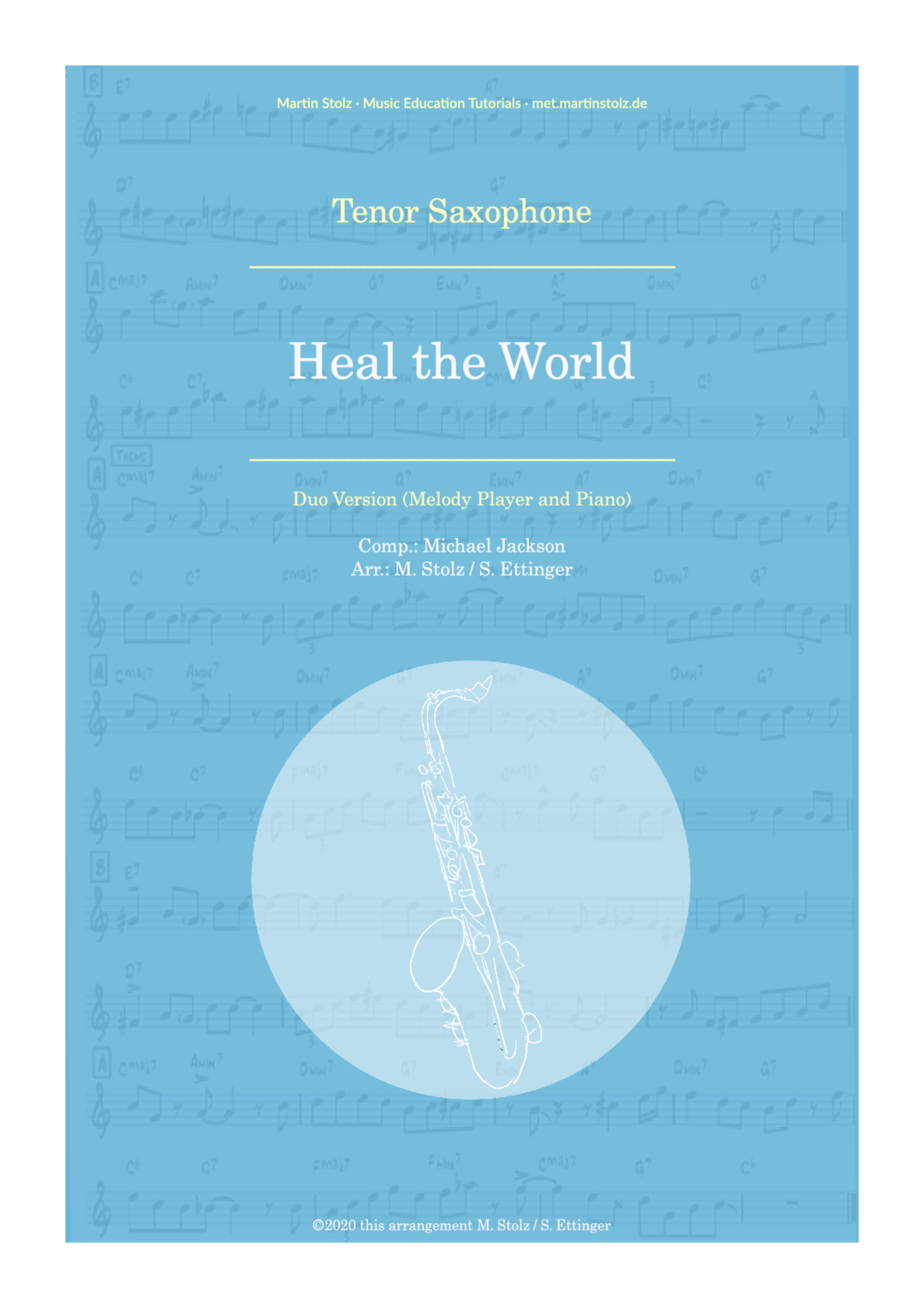 """Heal the World"" for Tenor Saxophone and Piano"