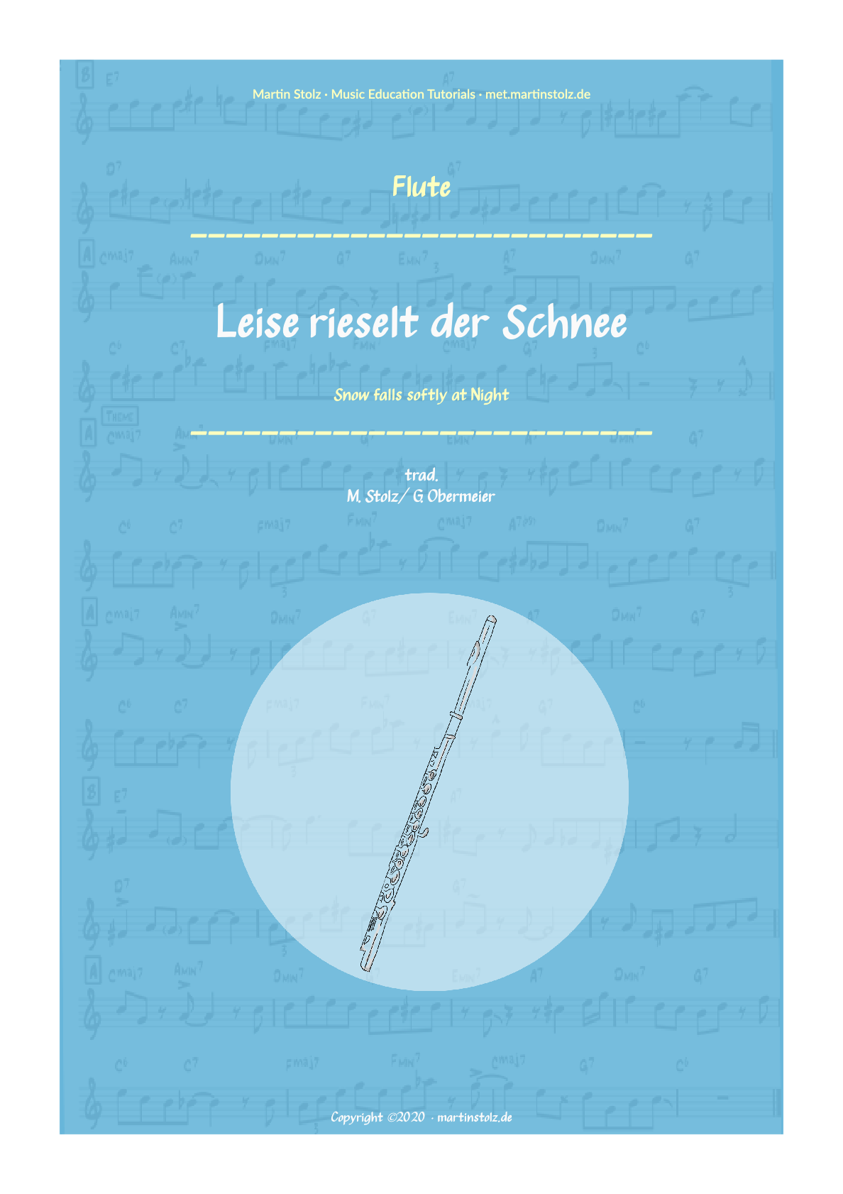 """""""Leise rieselt der Schnee"""" (""""Snow falls softly at Night"""") (trad/Swing incl. Solo) Flute"""
