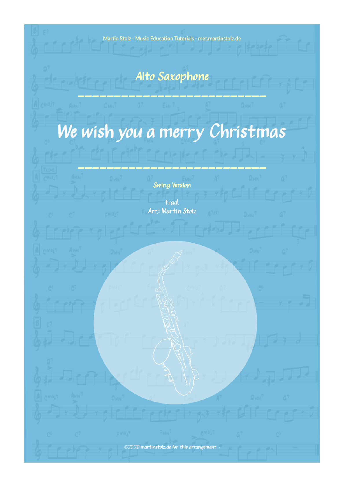"""We wish you a merry Christmas"" (Swing-Version) for Alto Saxophone including Solo Transcription"
